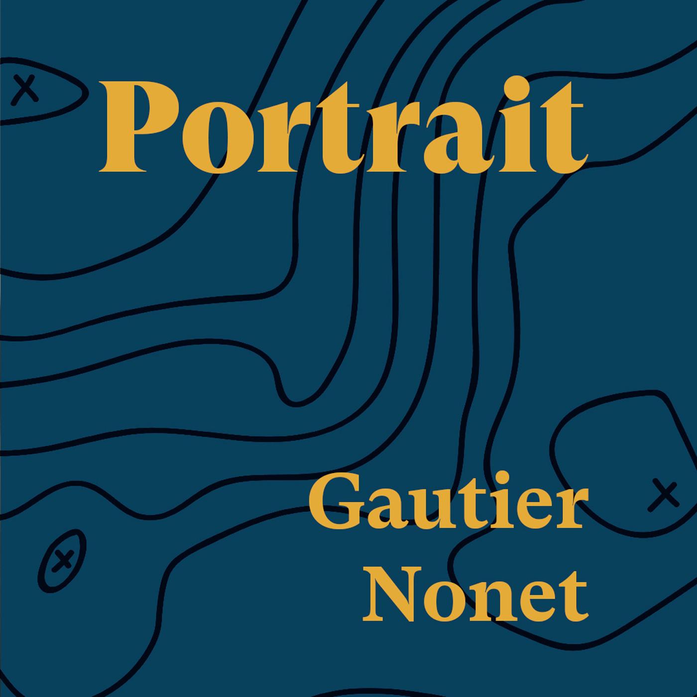 Portrait Gautier Nonet