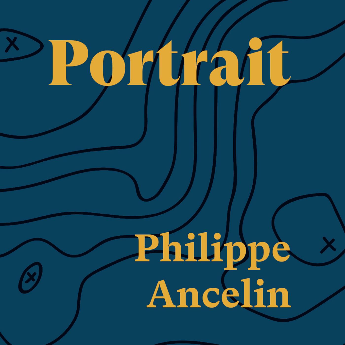Portrait Philippe Ancelin