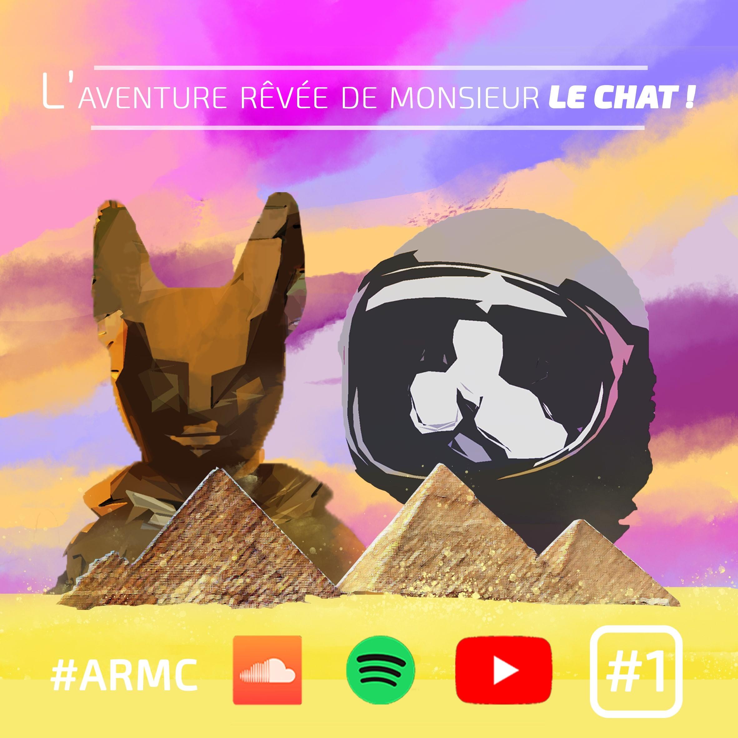 L'aventure rêvée de Monsieur LE CHAT : Episode 1