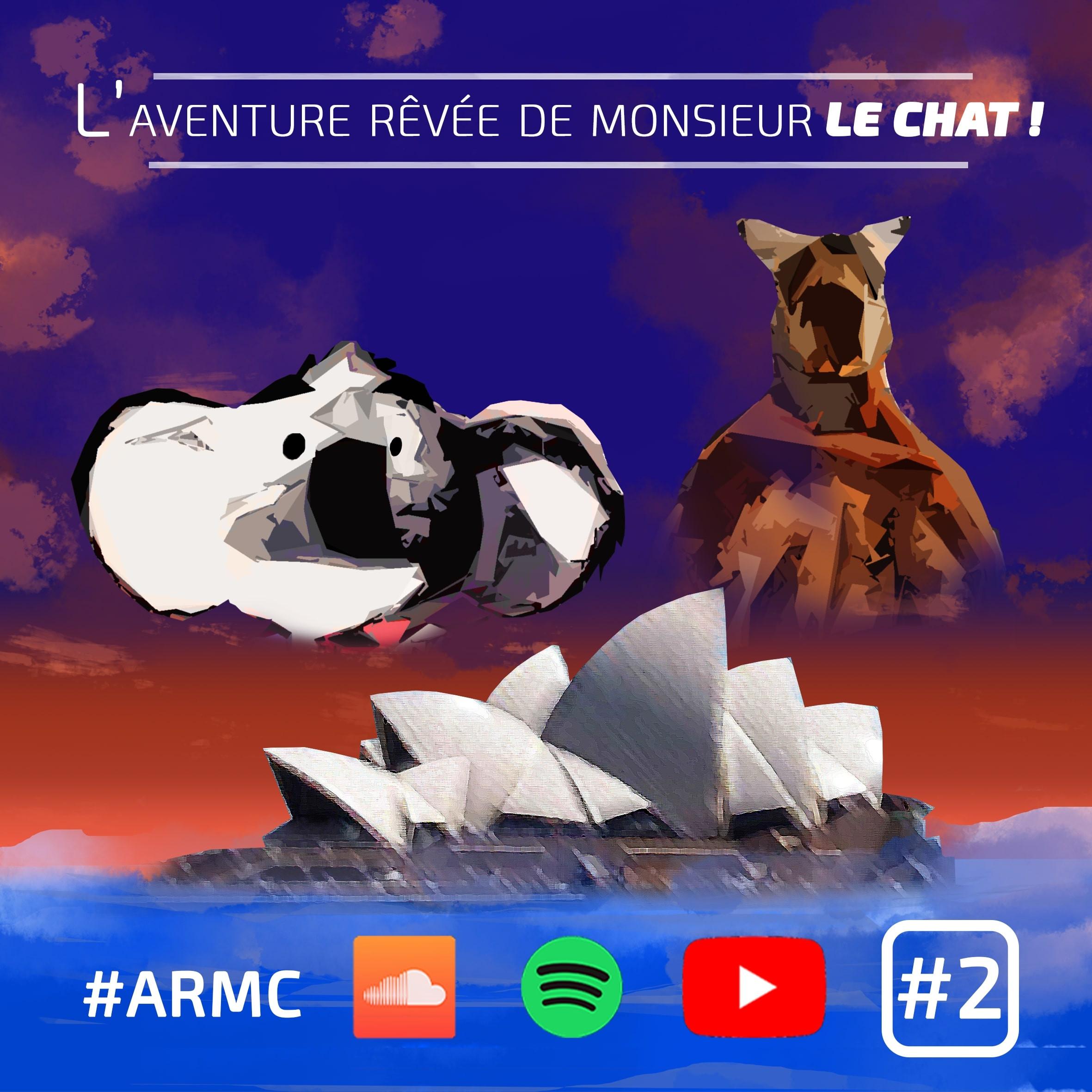 L'aventure rêvée de Monsieur LE CHAT : Episode 2