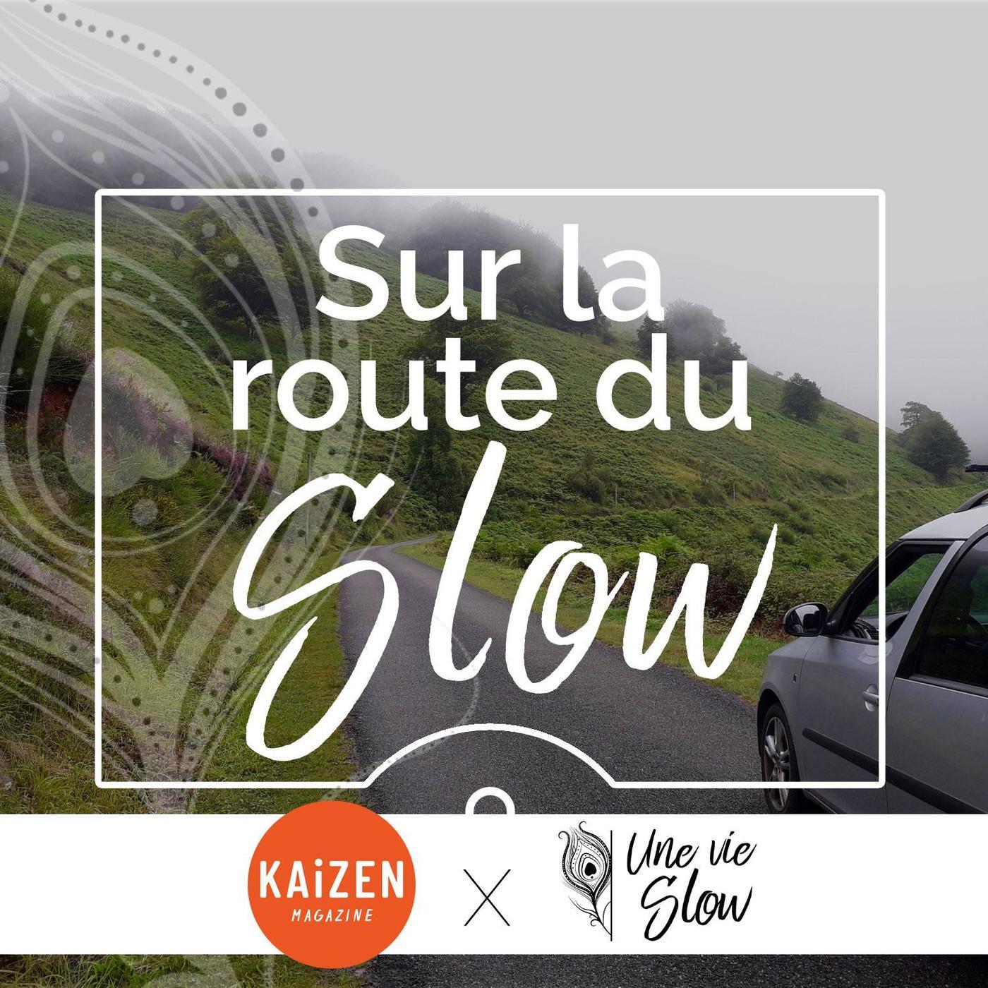 Sur la route du Slow- Amandine #1