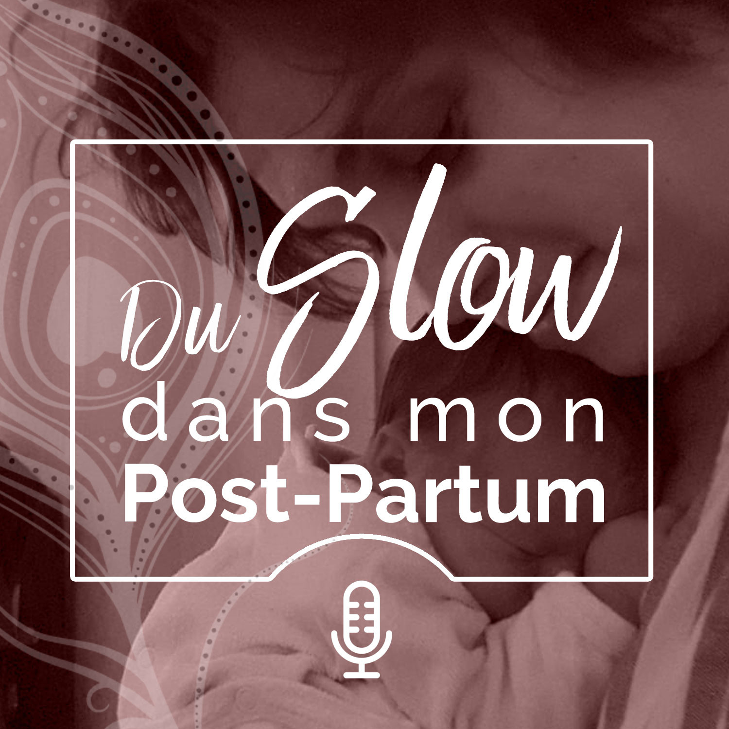 Du Slow dans mon post-partum - #11 Discussion avec Maryline Wybo, doula