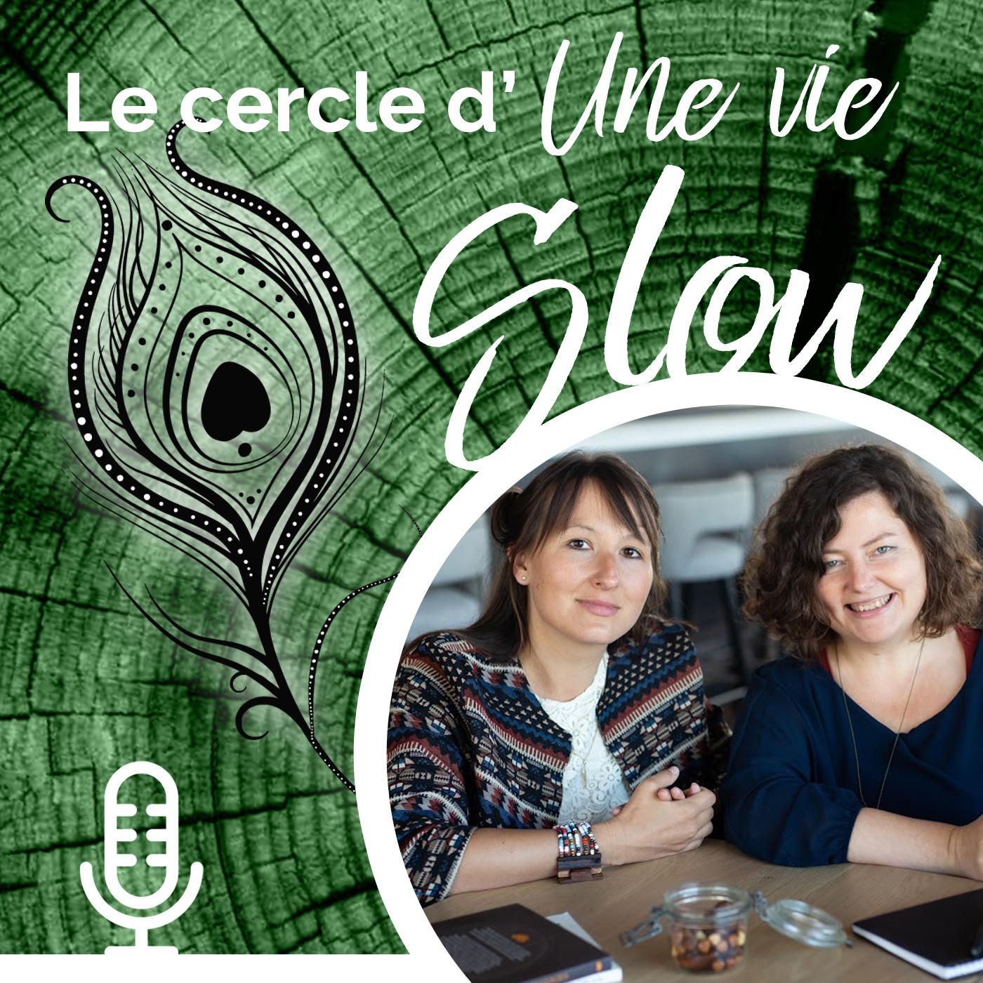 Le cercle d'Une Vie Slow - # 1 Le mois d'or