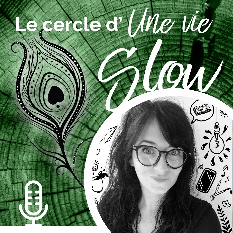 Le cercle d'Une Vie Slow - # 4 L'engagement avec Fanny Vella