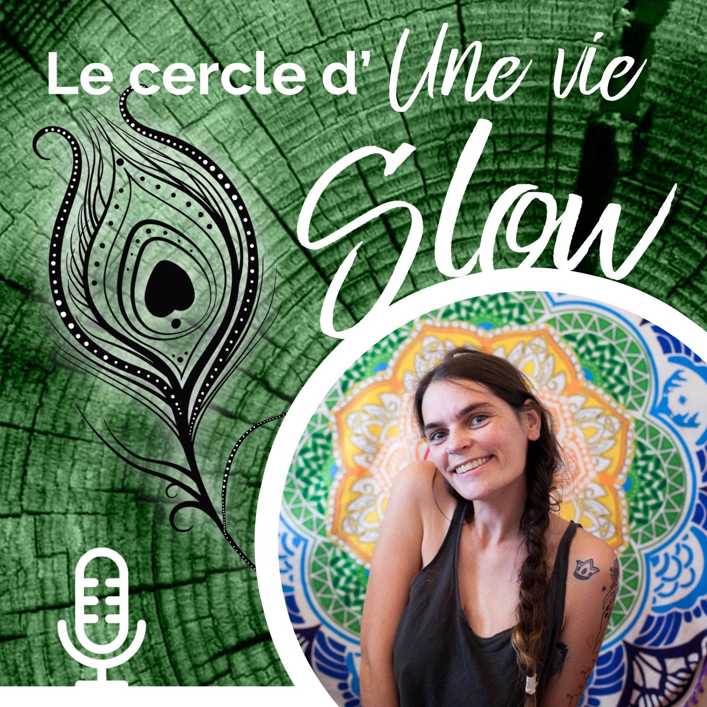 Le cercle d'Une Vie Slow - # 7 Comment vivre avec créativité au quotidien ?