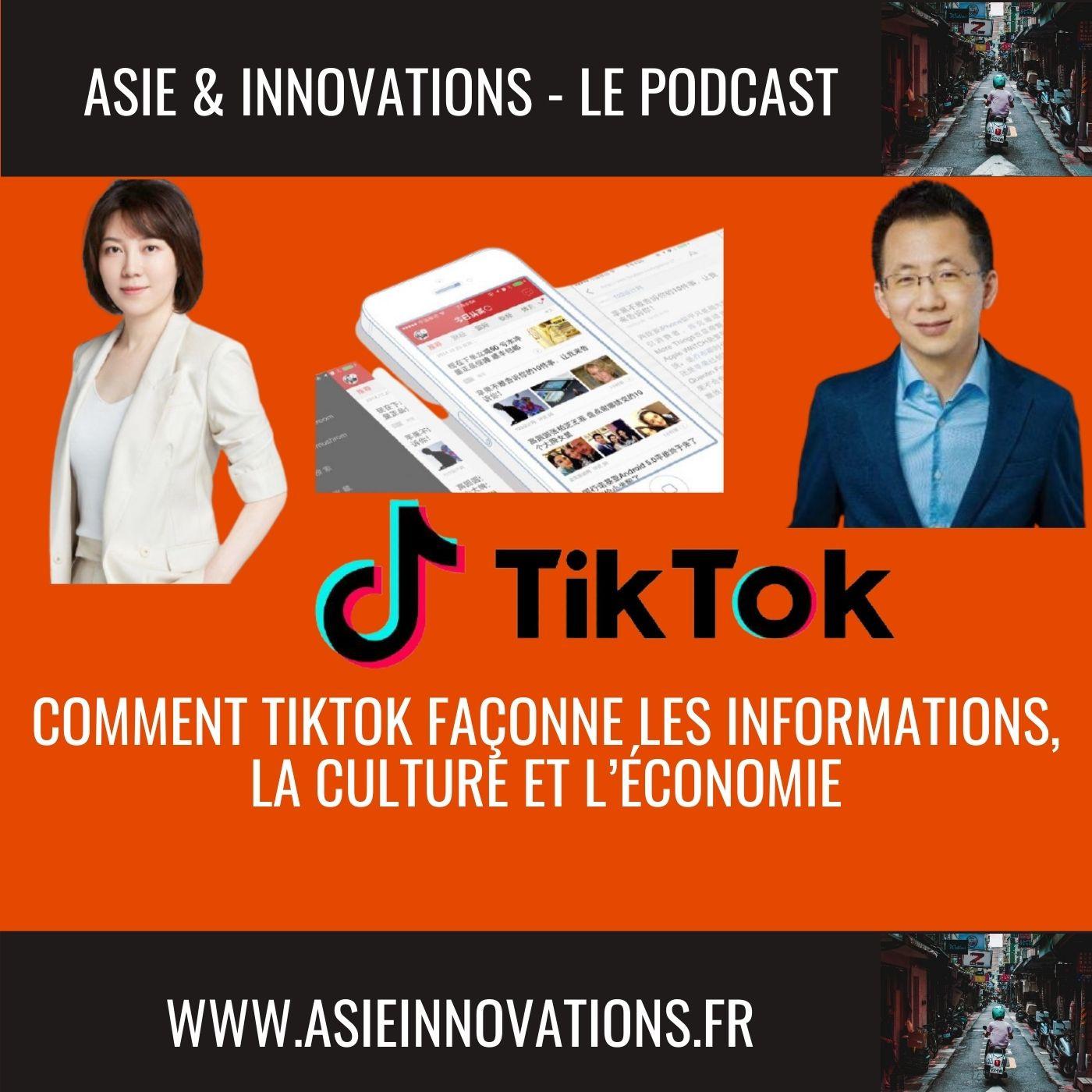 Comment TikTok façonne les informations, la culture et l'économie