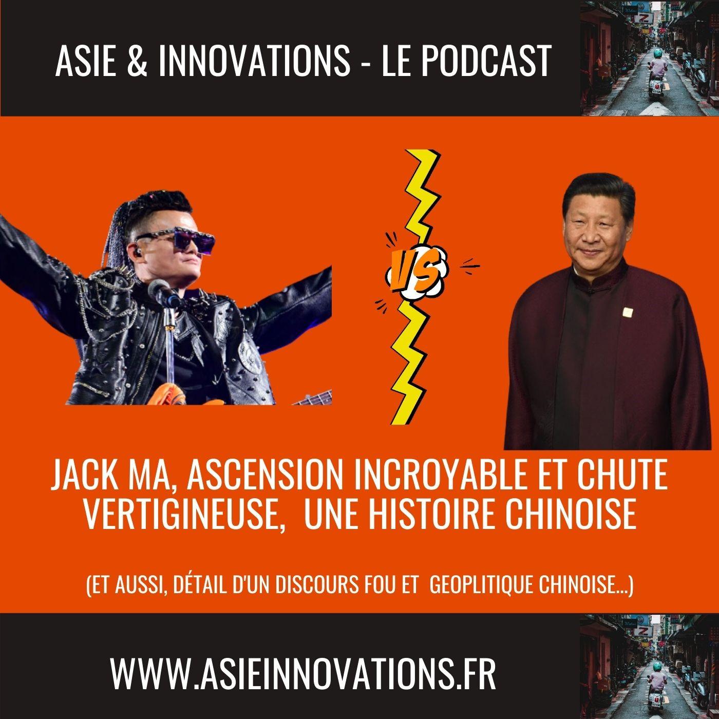Jack MA, ascension incroyable et chute vertigineuse, une histoire chinoise
