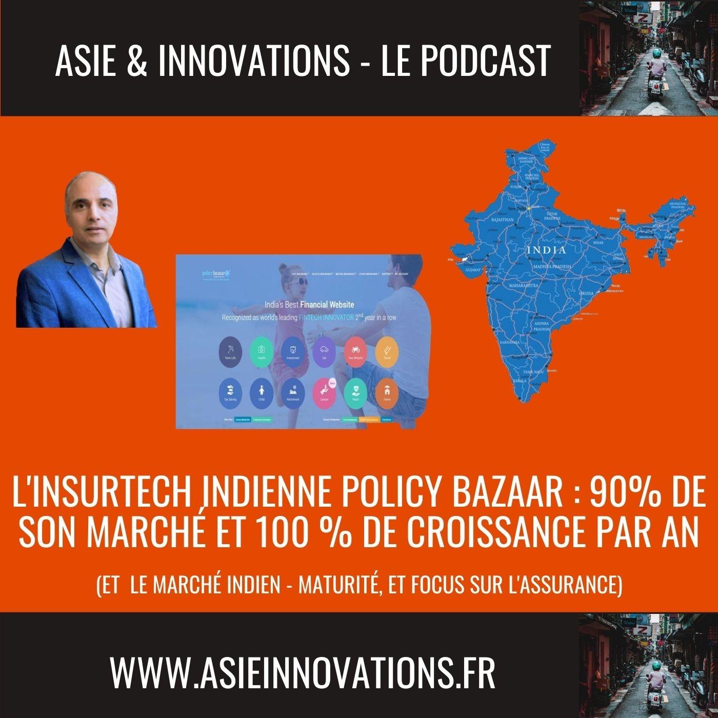 l'insurtech Indienne Policy Bazaar : 90% de son marché et 100 % de croissance par an