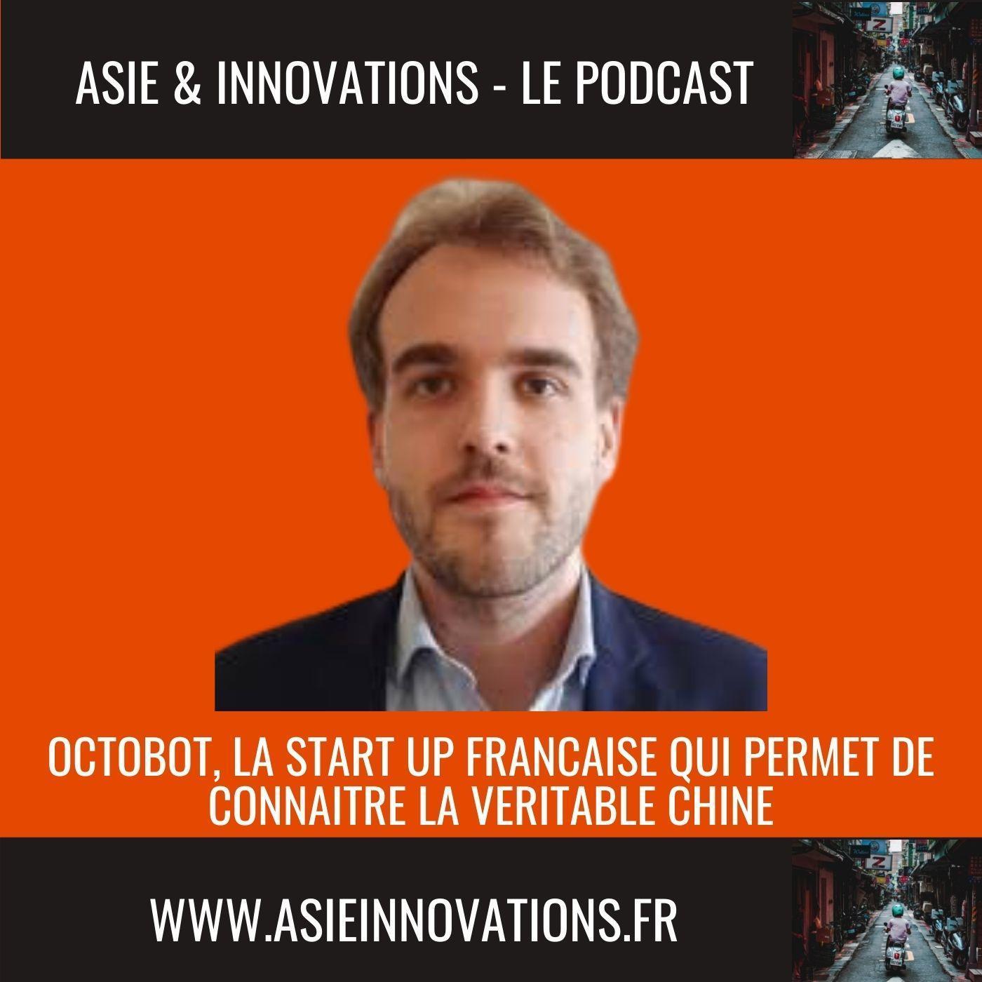 Octobot, la Start Up française qui permet de connaitre la véritable Chine