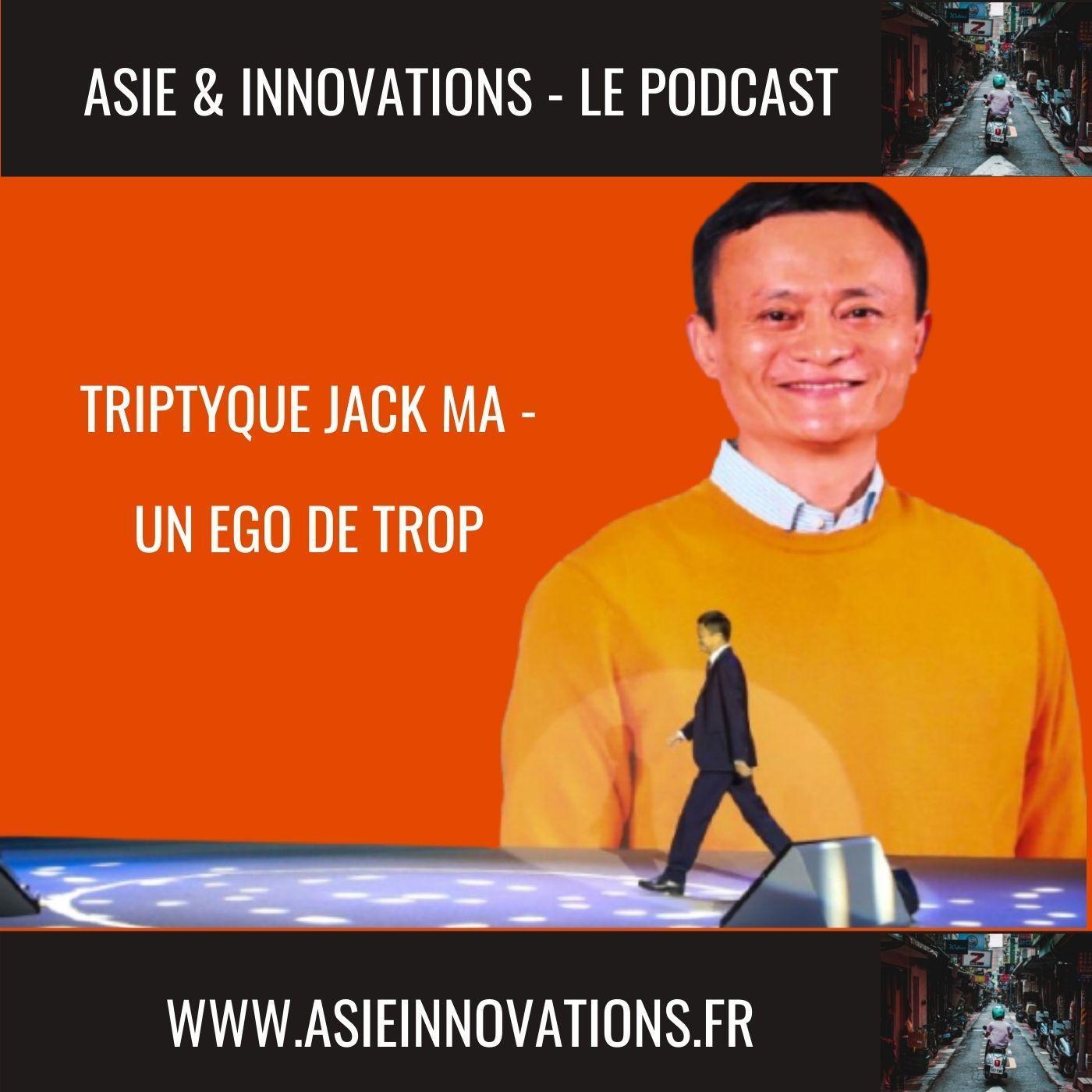 Triptyque Jack Ma - Un égo de trop