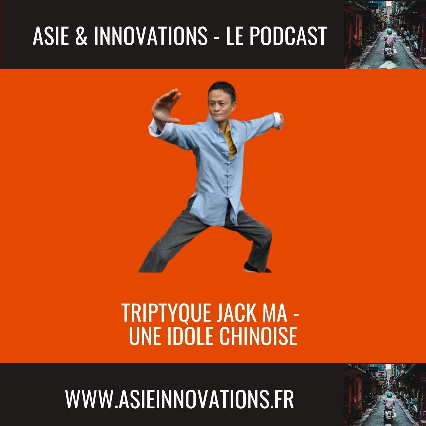 Triptyque Jack Ma - Une idole chinoise [repost]