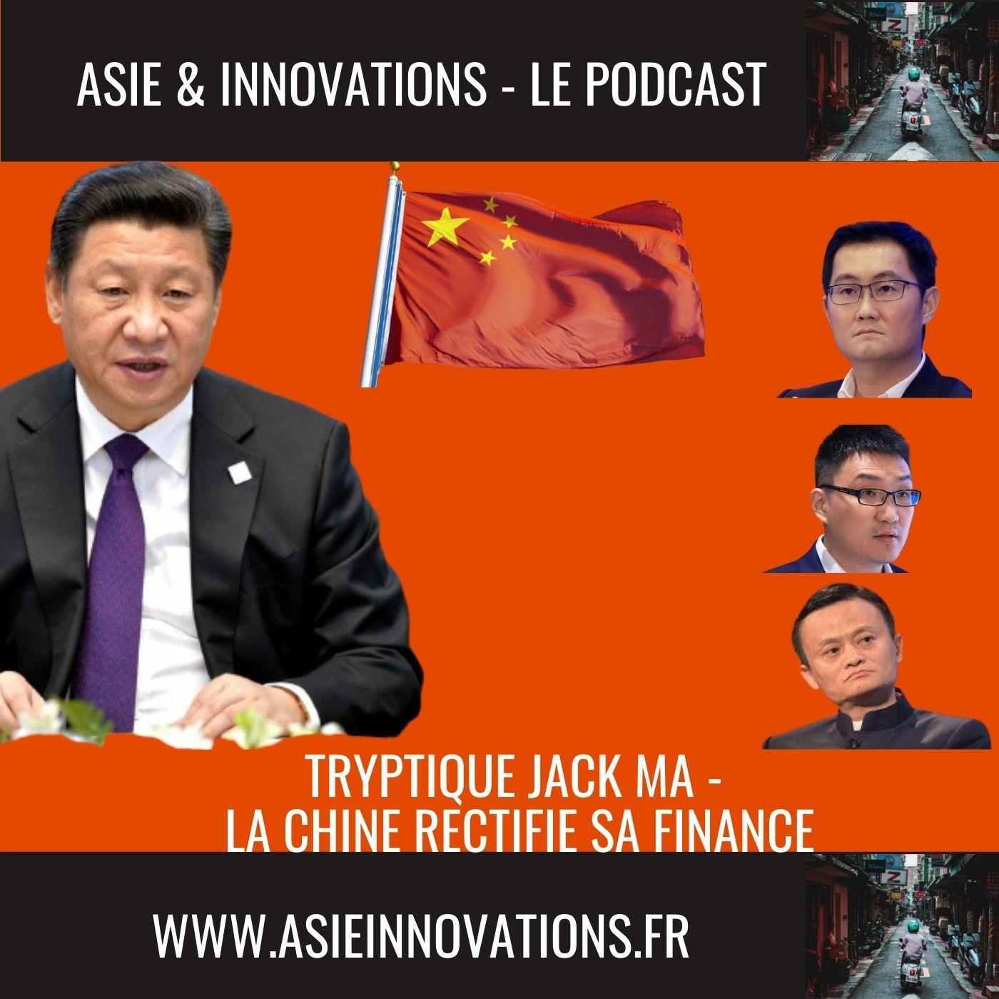 Tryptique Jack Ma : La chine rectifie sa finance