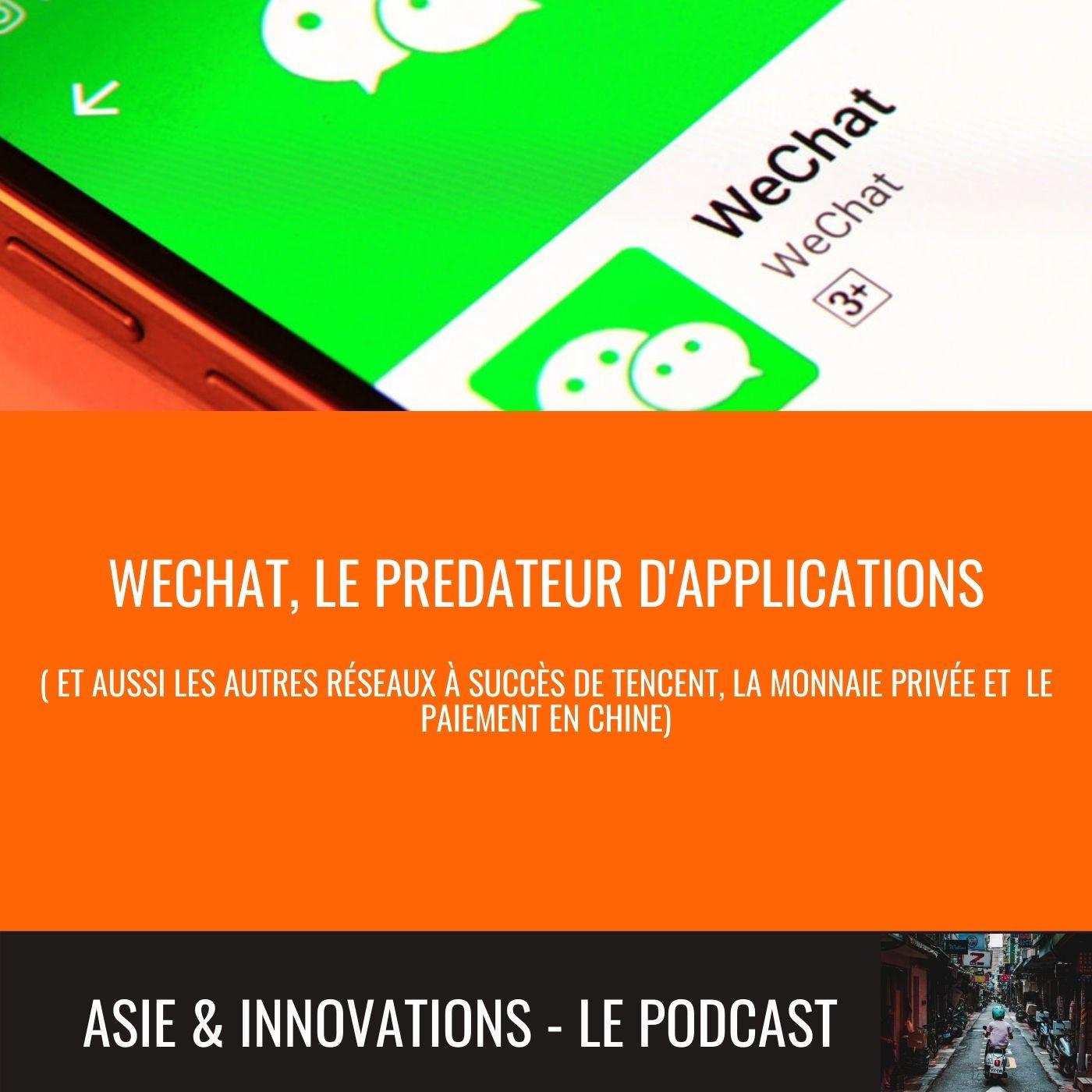 Le réseau social de demain est déjà là, il s'appelle Wechat...