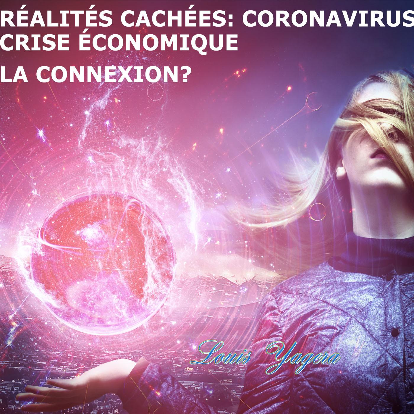 Réalités cachées: D'où vient le Coronavirus? Qui a inventé le Bitcoin?