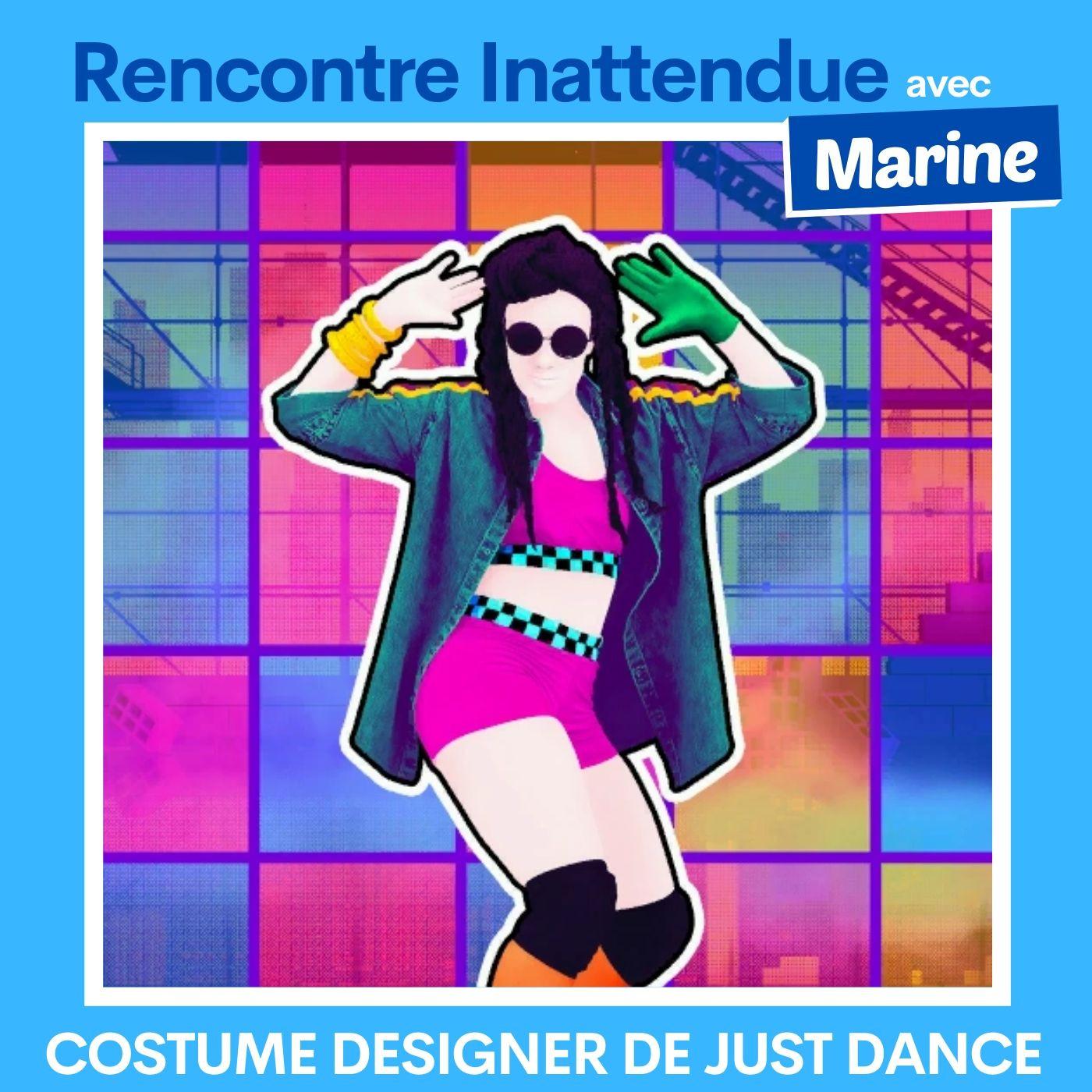 #03 - Marine, costume designer de Just Dance