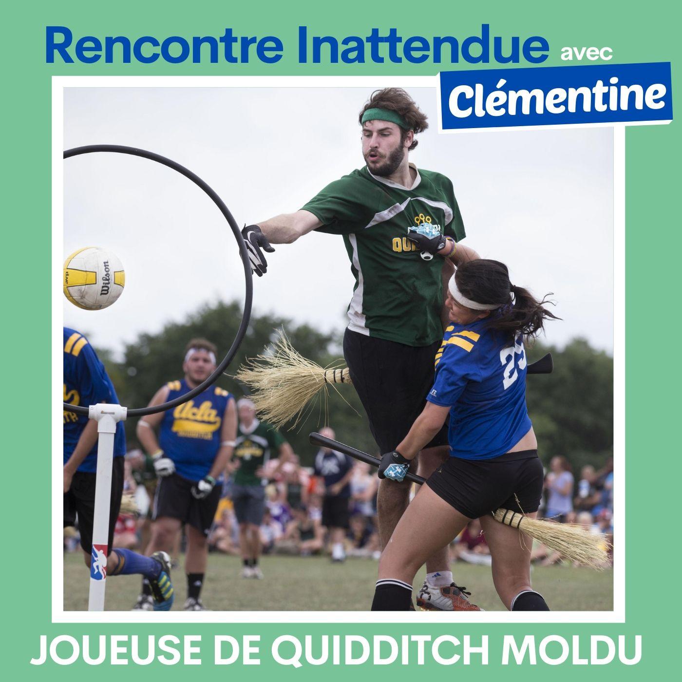 #06 - Clémentine, joueuse de quidditch
