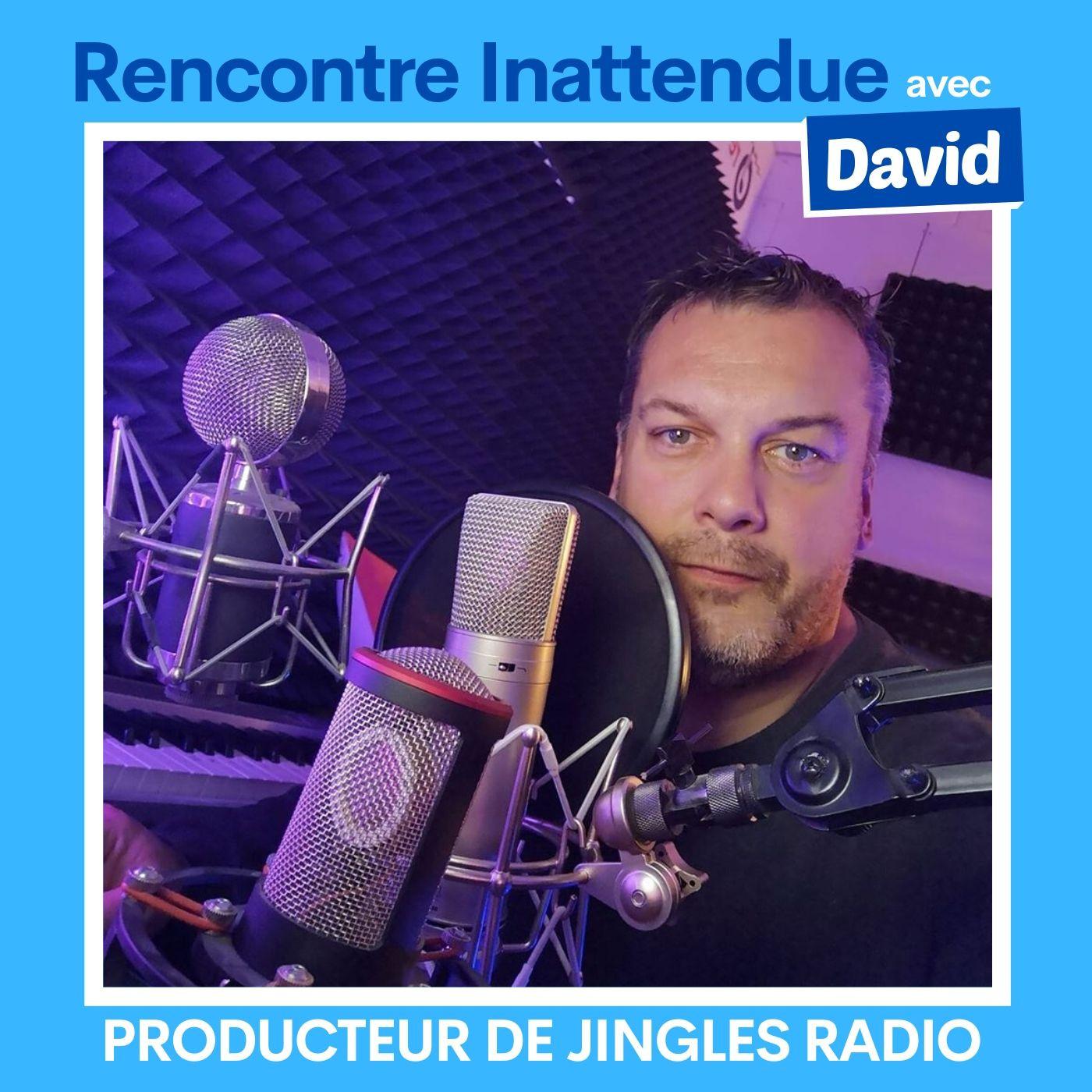 #08 - David, producteur de jingle radio