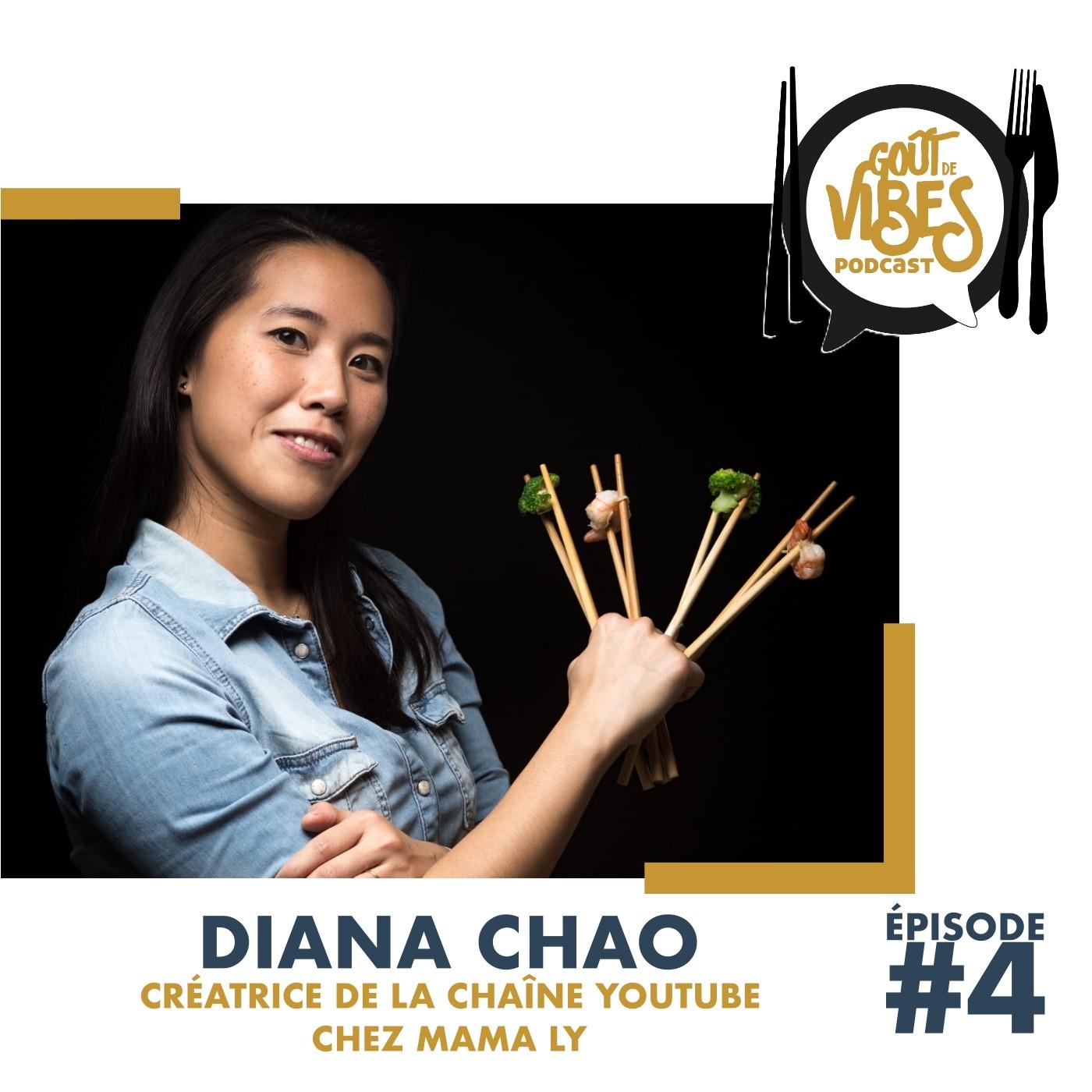 (#4) Diana Chao, créatrice de la chaîne Youtube Chez Mama Ly