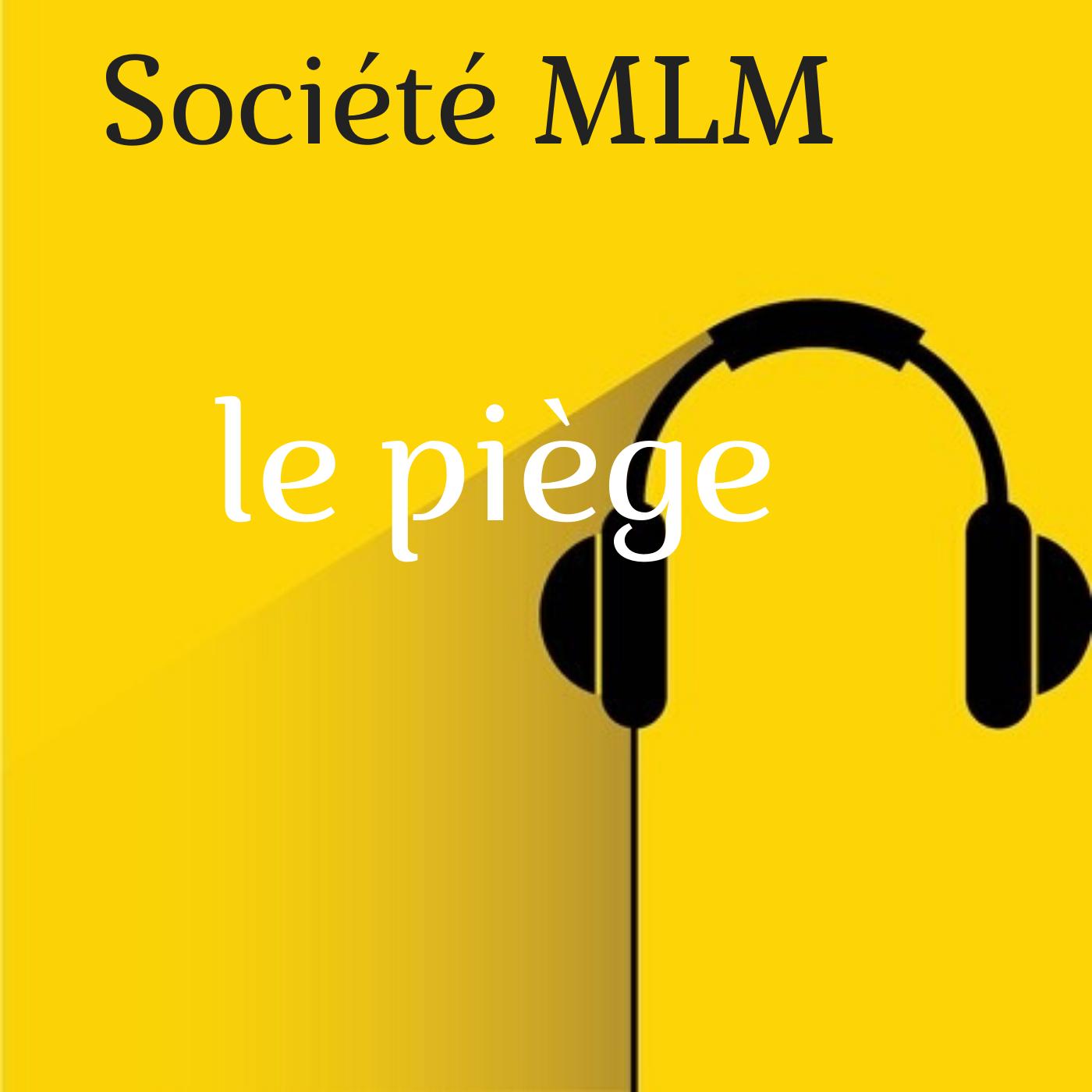 Société MLM : 1 inconvénient majeur