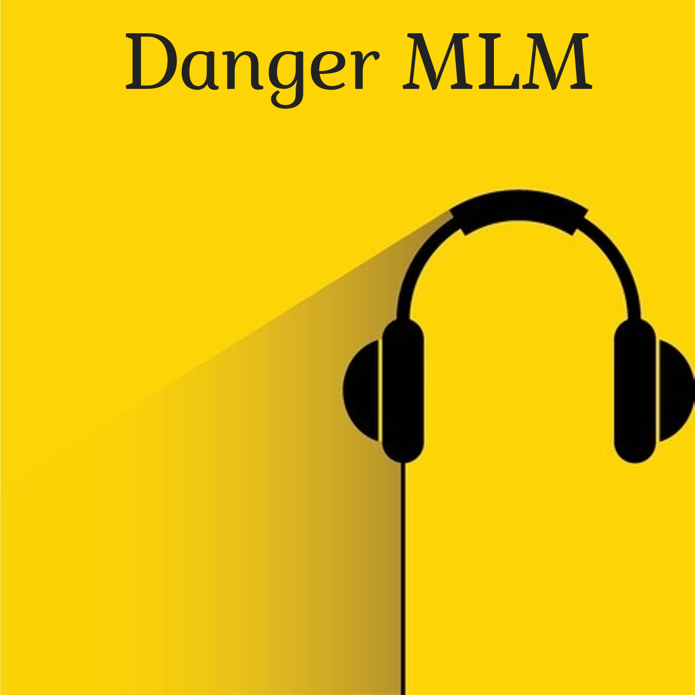 Danger MLM