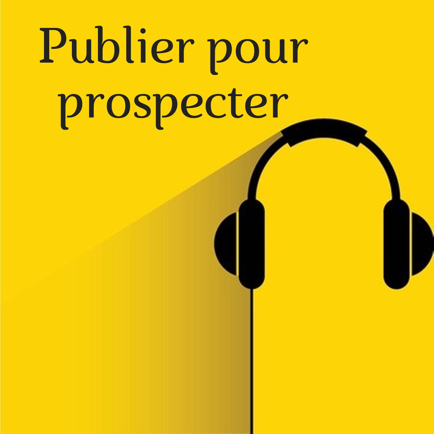 Publier pour prospecter