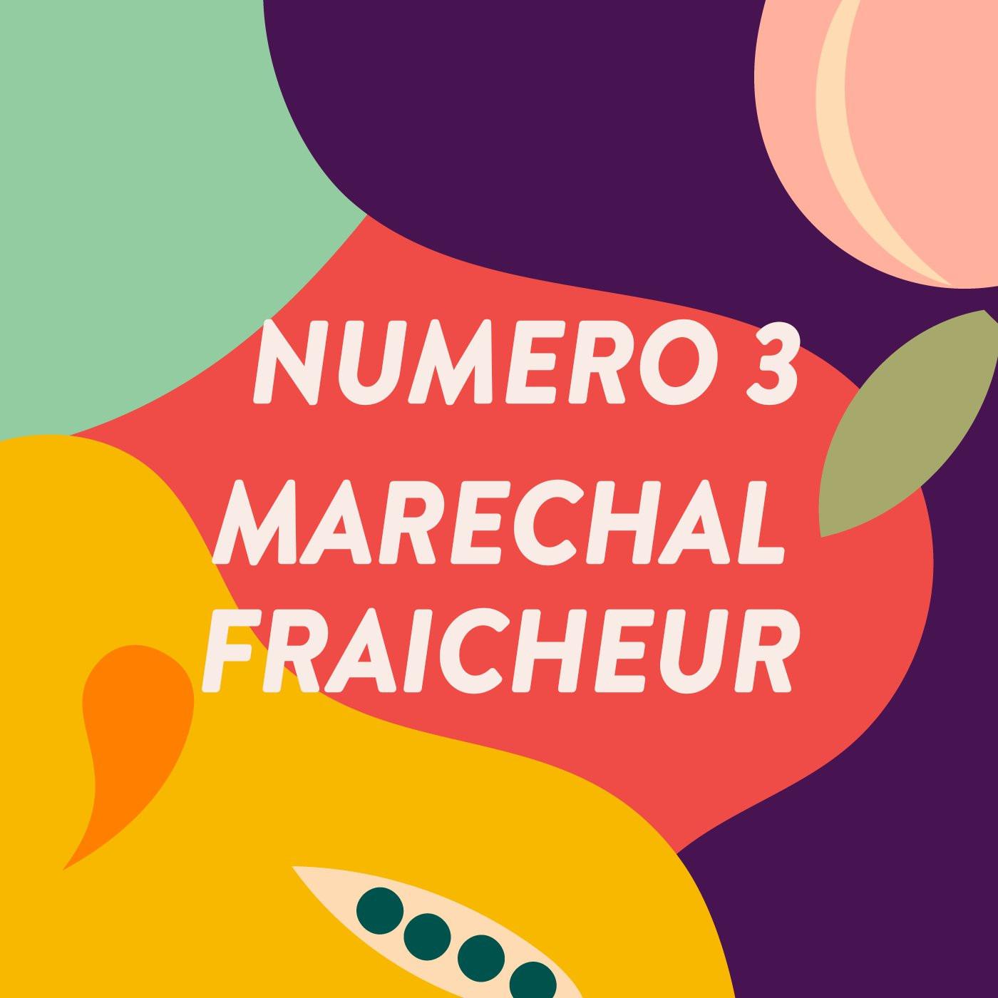 Maréchal Fraîcheur / #3