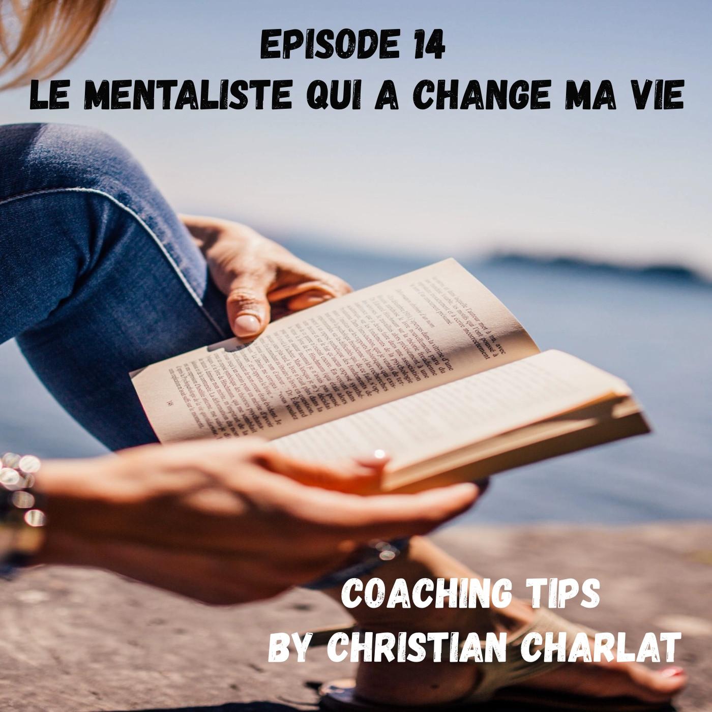 EPISODE 14 Le mentaliste qui a changé ma vie