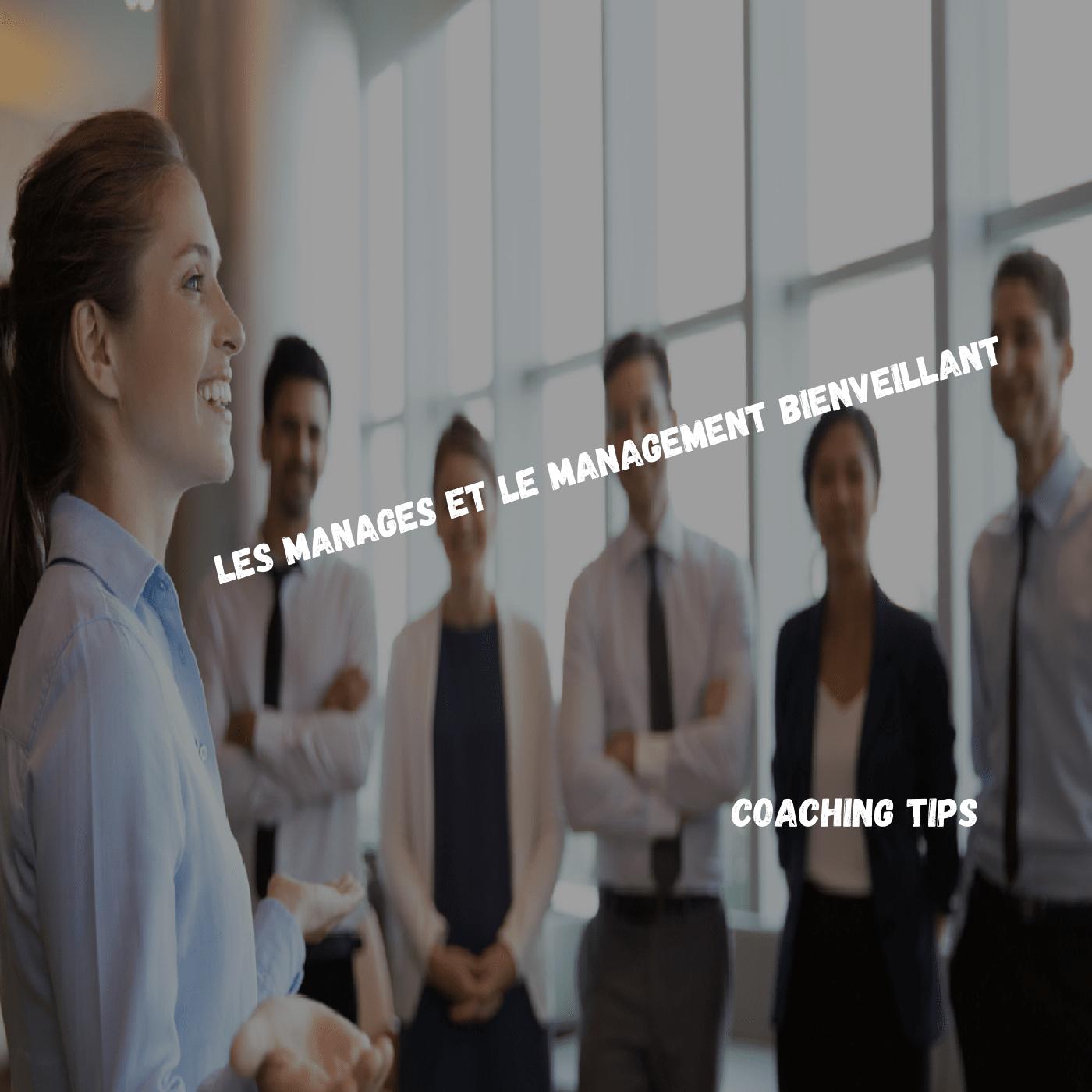Les managés méritent-ils des managers bienveillants ?