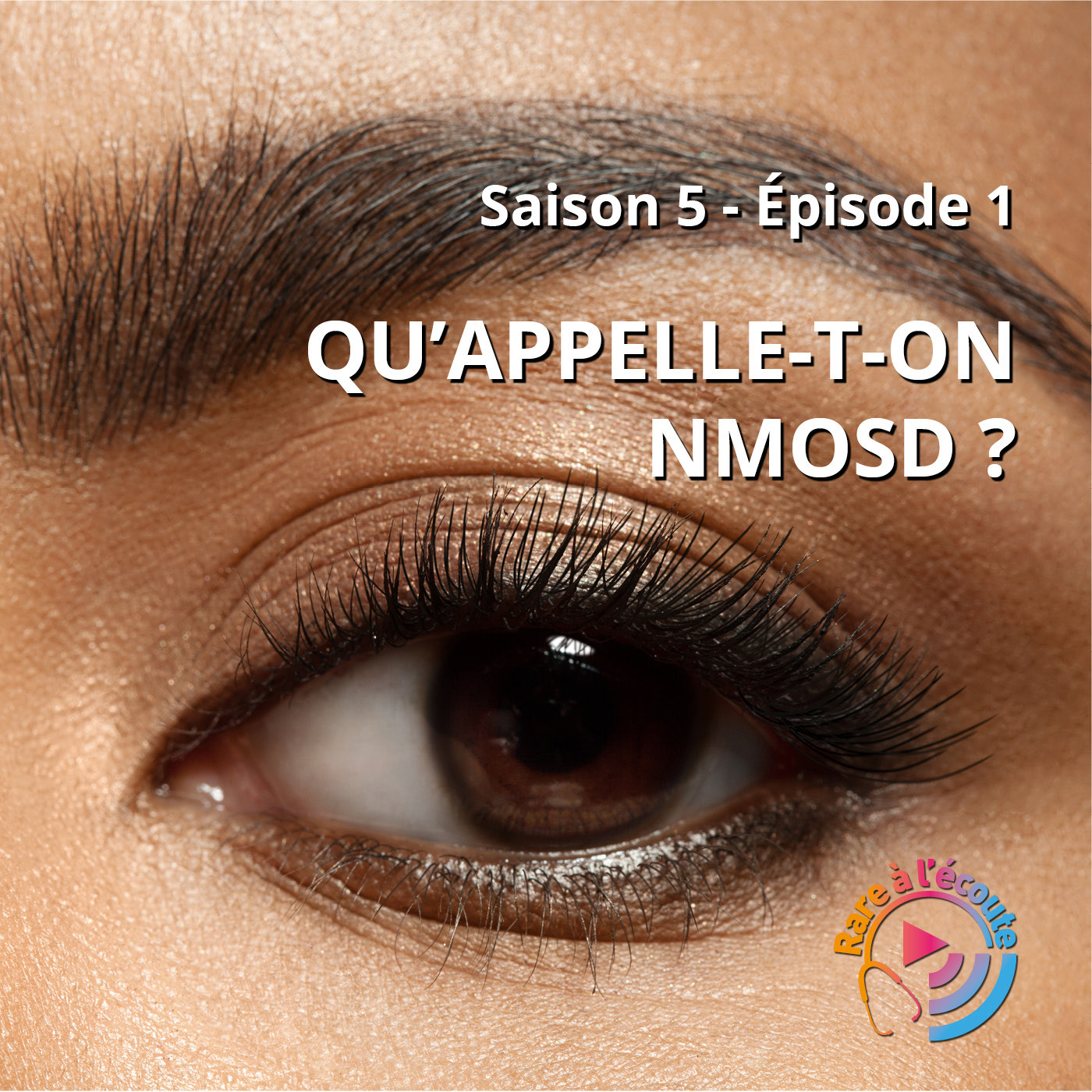 Qu'appelle-t-on NMOSD ?