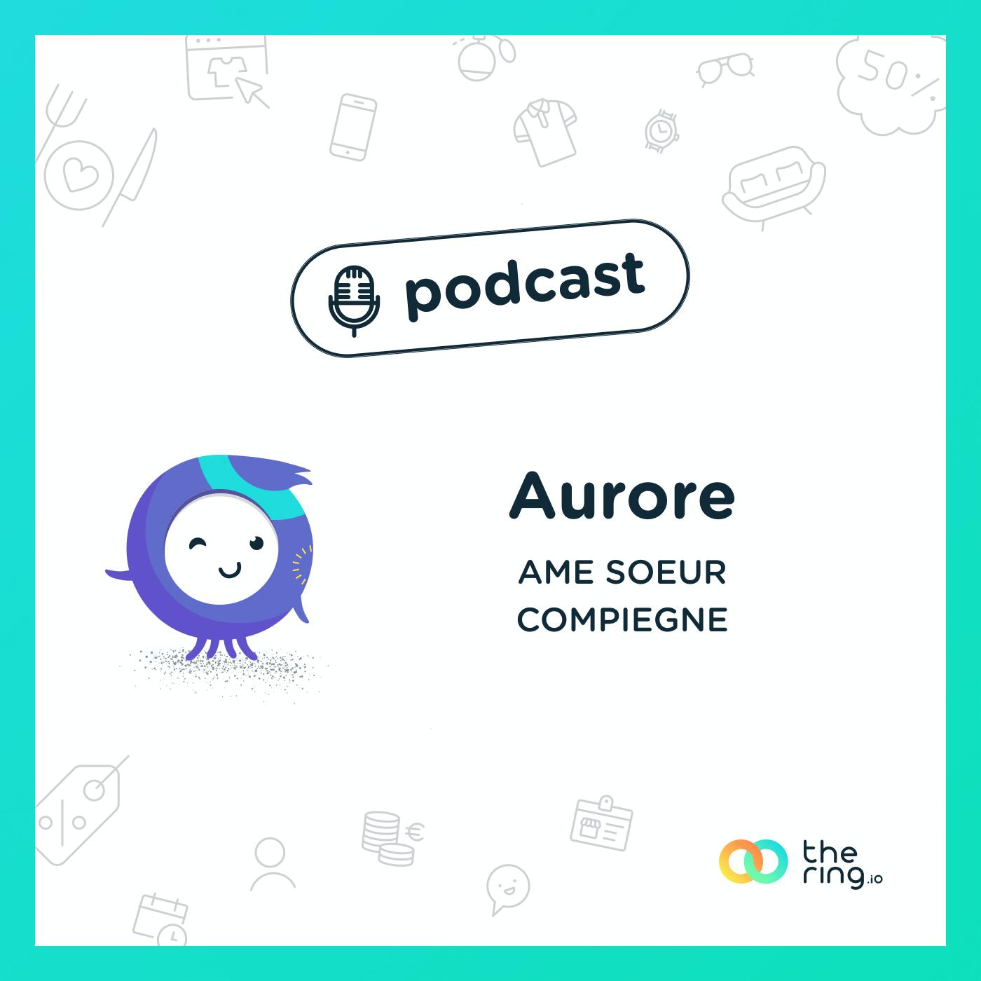 Aurore de Ame Soeur à Compiègne : Toute expérience fait grandir !