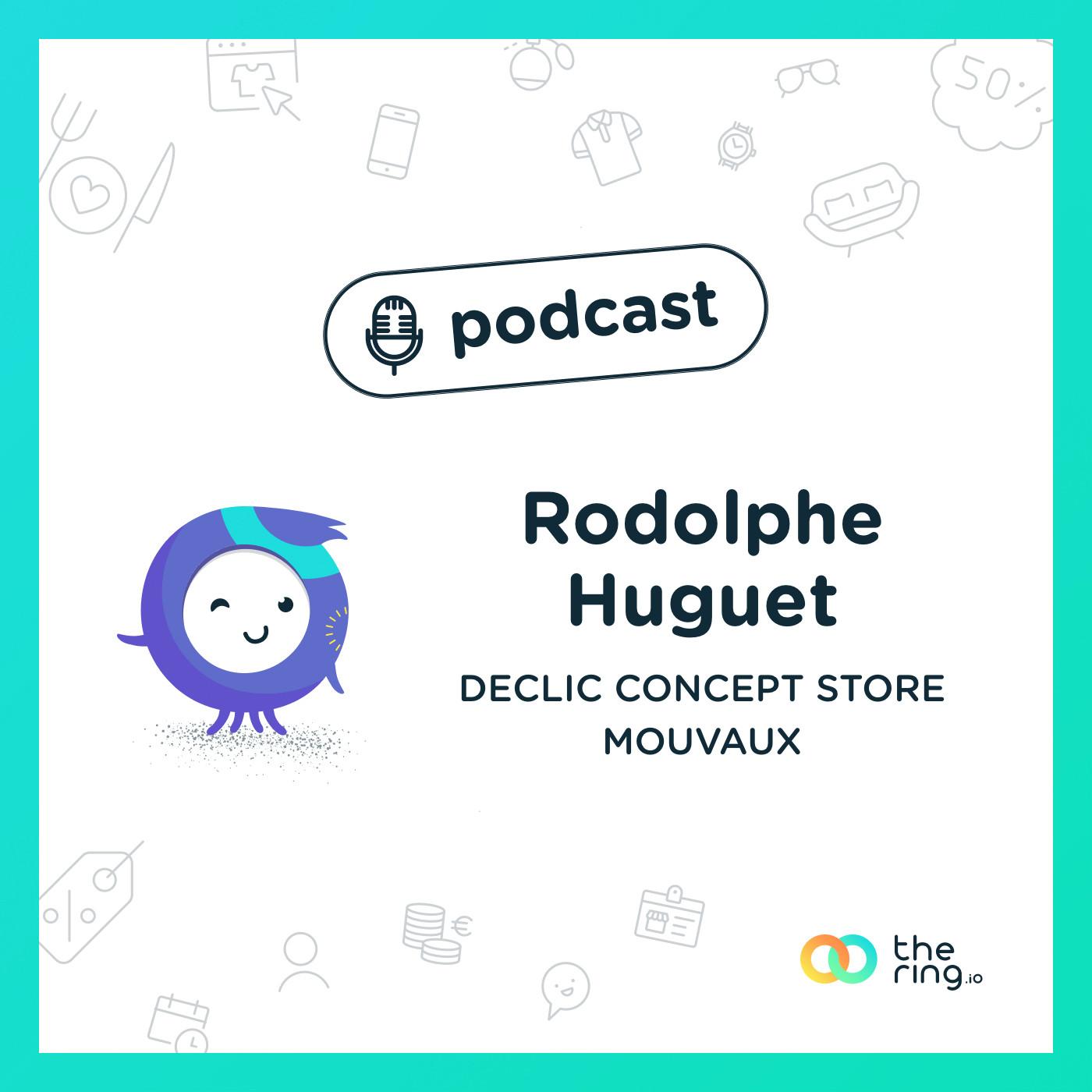 Rodolphe de Déclic Concept Store Mouvaux : Avoir son petit plus
