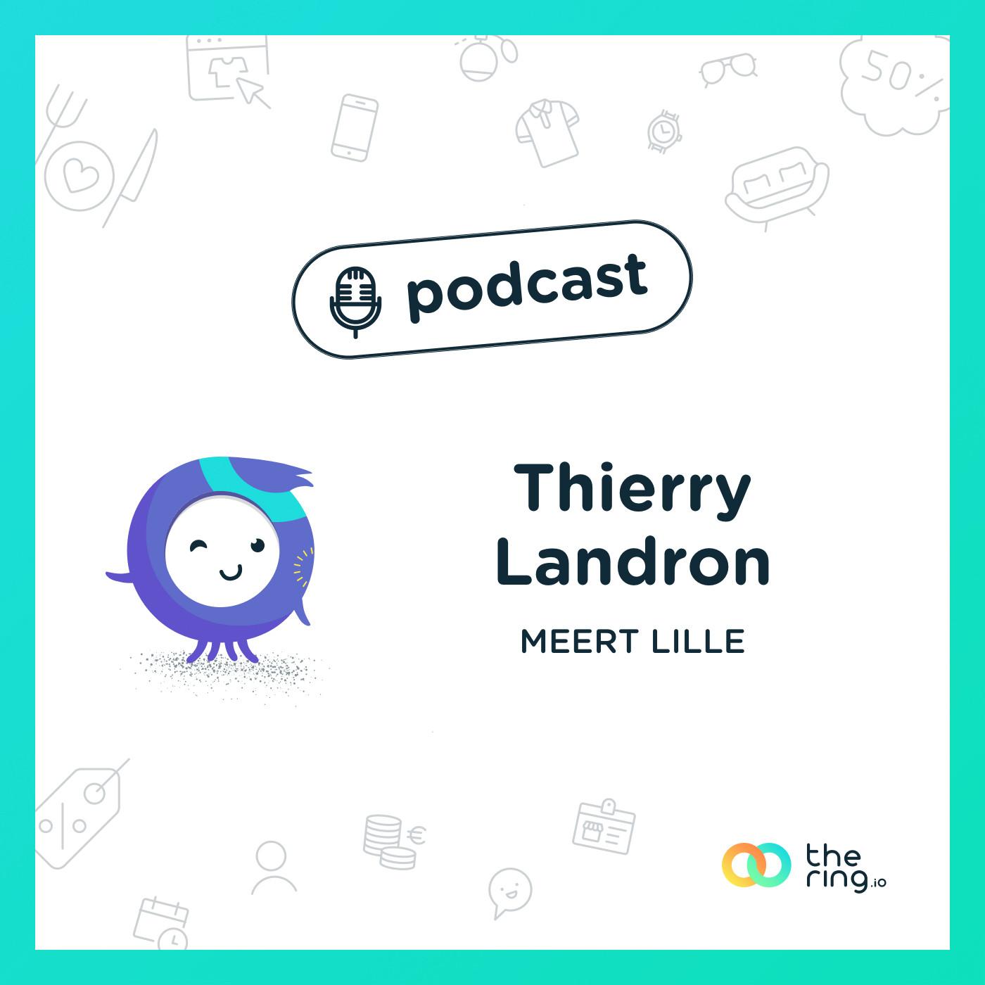 Thierry Landron, de Méert, à Lille : Lille, c'est le commerce