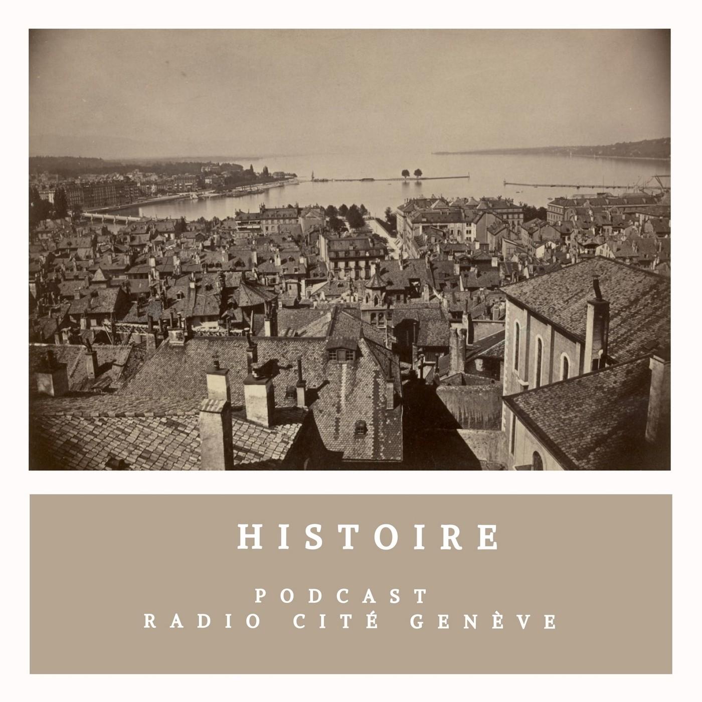 Histoire - 26/02/21 - Les années 60/70 à Genève