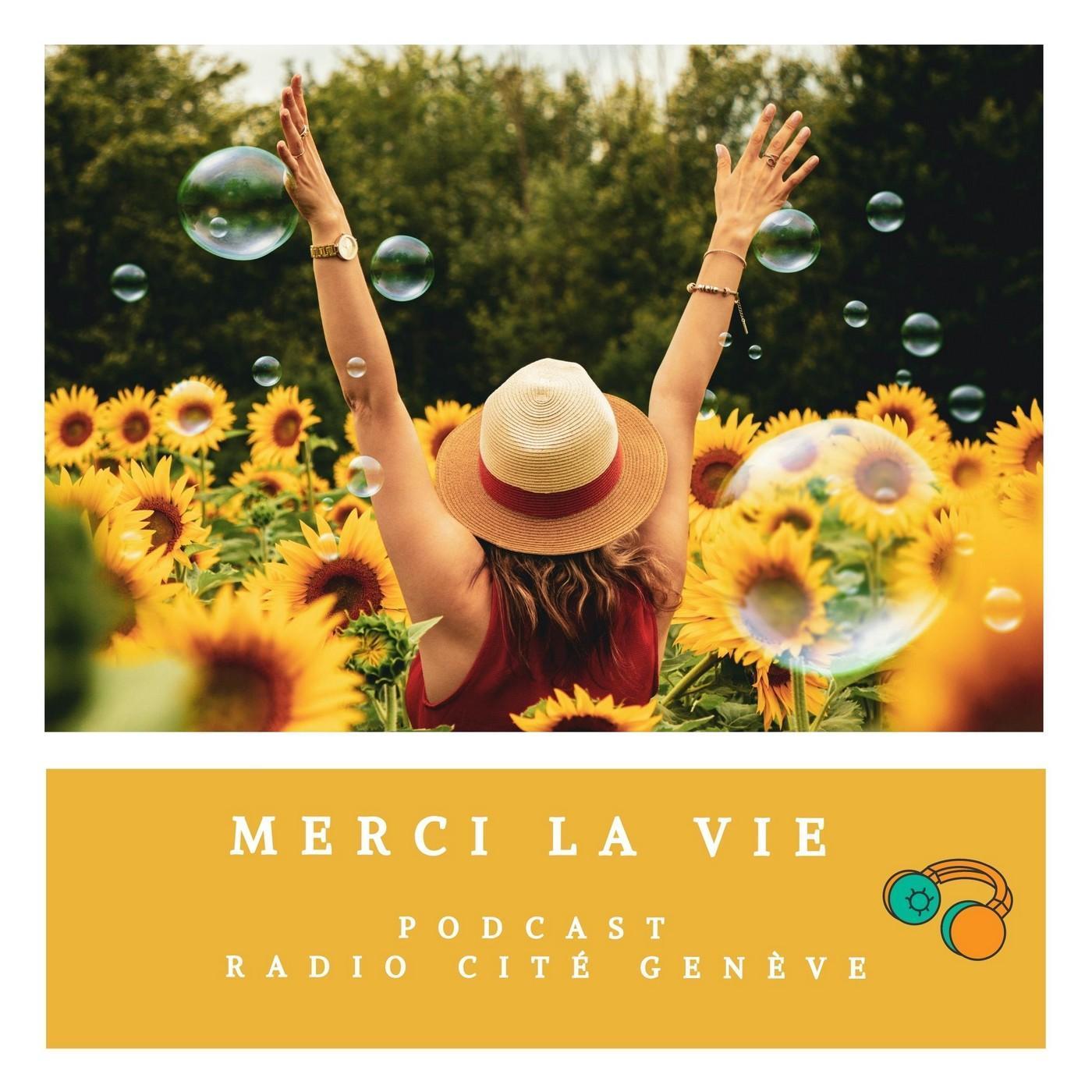 Merci la Vie du 15/06/21 - Céline Van Till