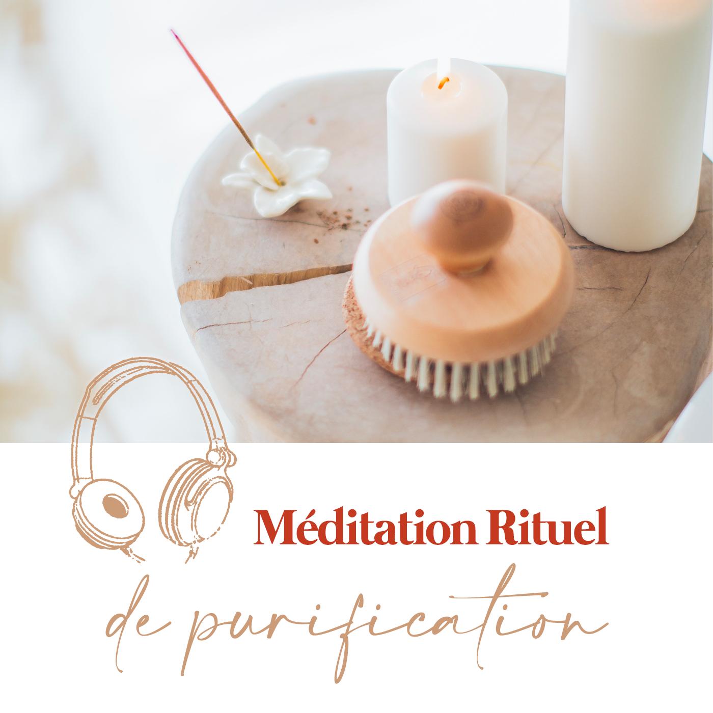 Méditation - Rituel de purification