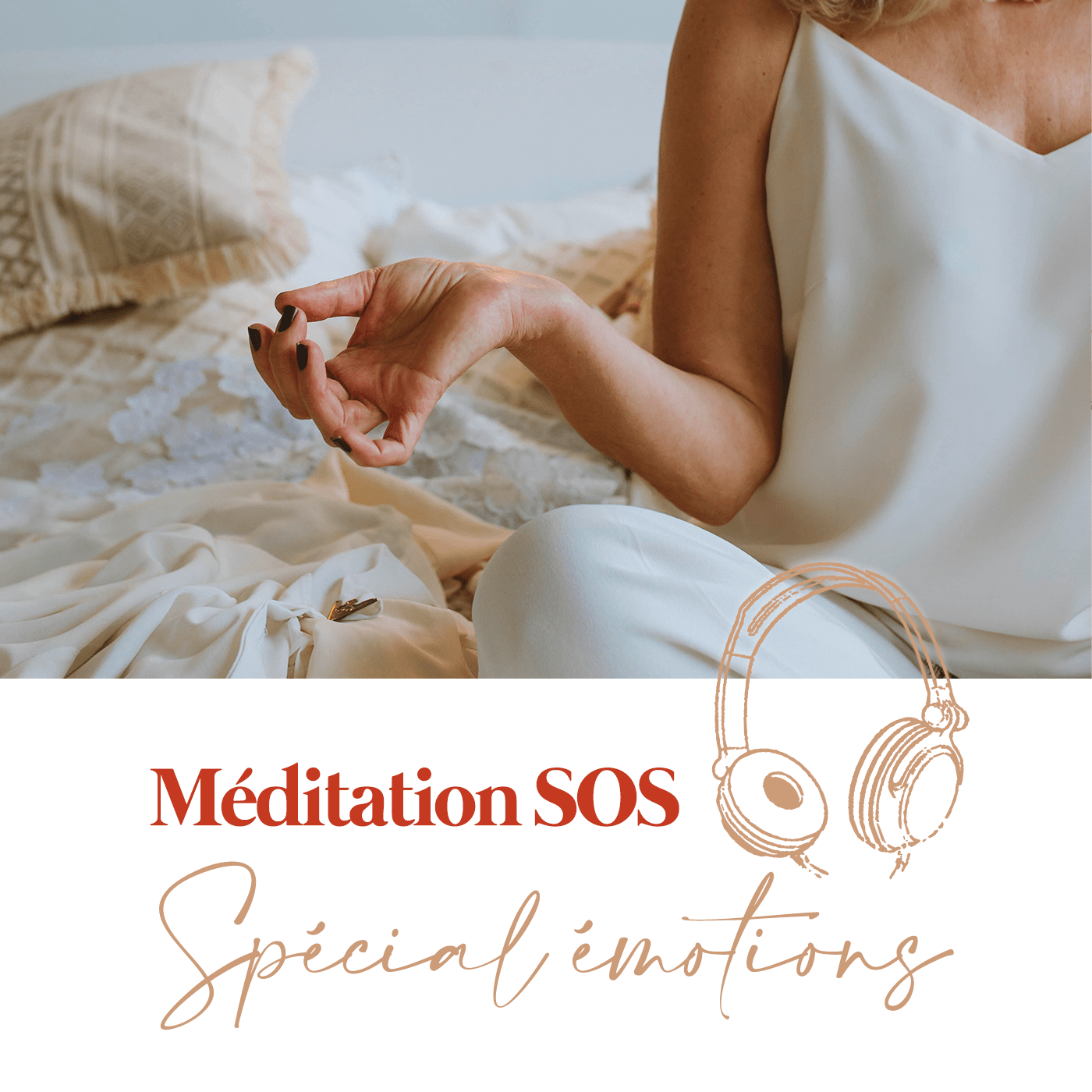 Méditation SOS - Libérez-vous de l'émotion qui vous entrave