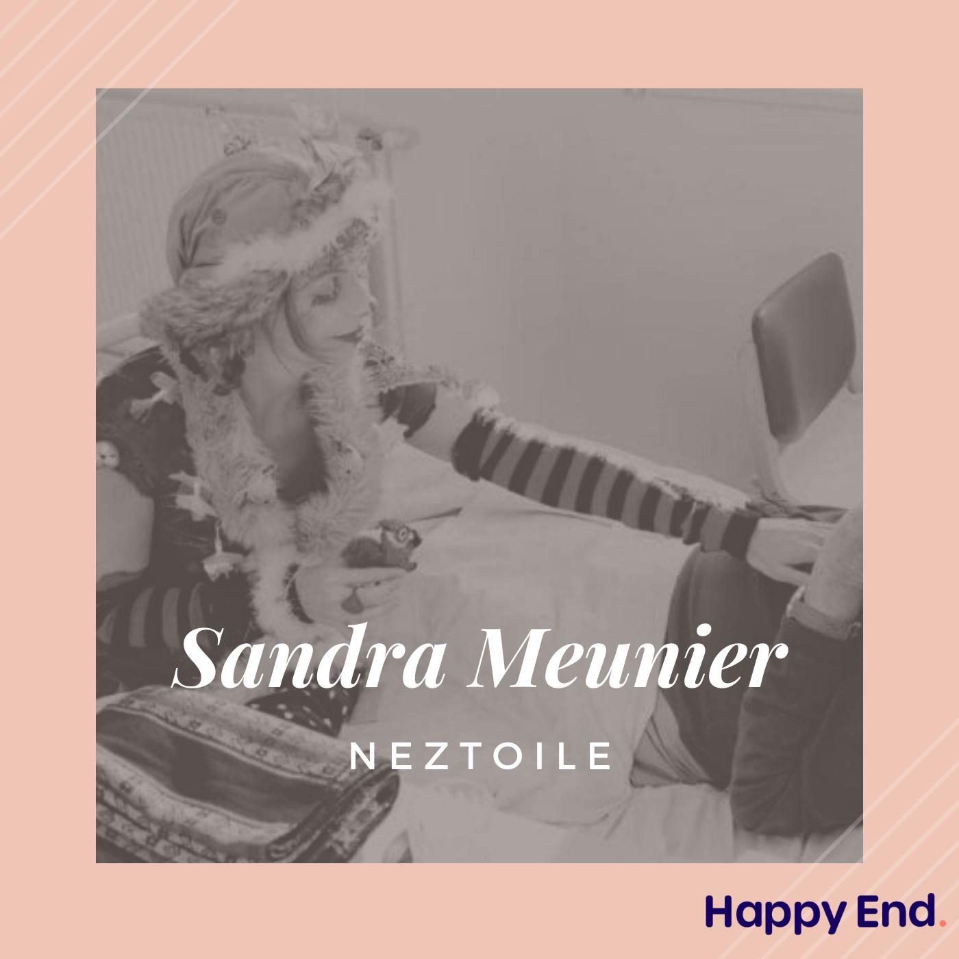 """#12 Sandra Meunier, Neztoile : """"J'offre de la joie au seuil de la mort"""""""