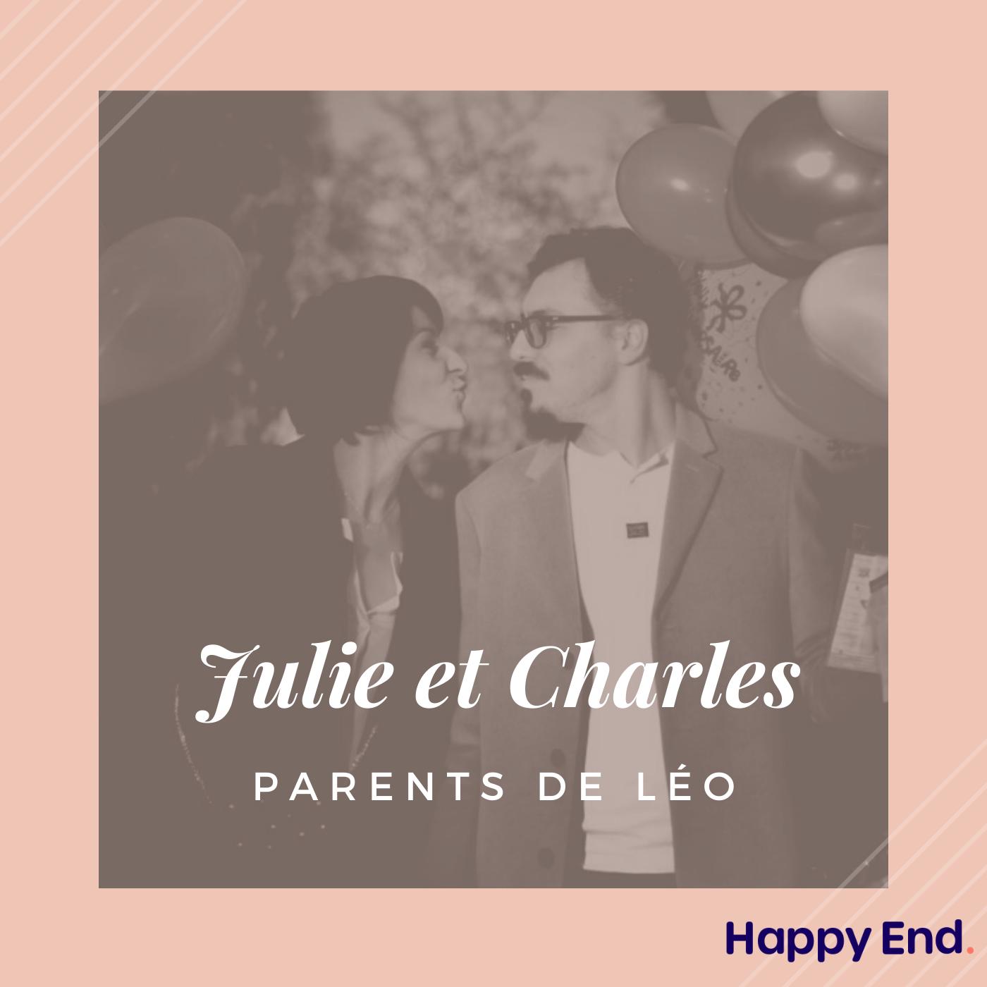 """#7 Julie et Charles : """"Malgré la mort de Léo, on s'est promis d'être heureux"""""""