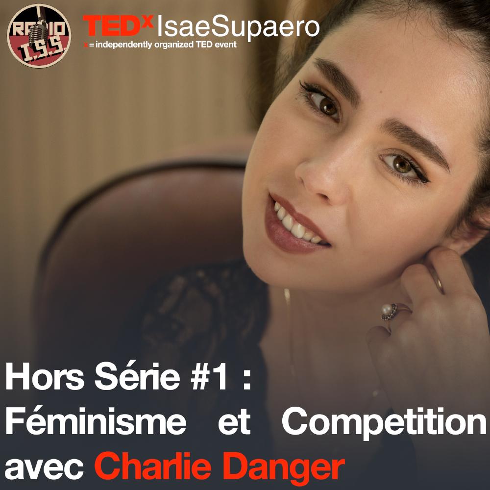 Hors Série #1 : Féminisme et Compétition avec Charlie Danger
