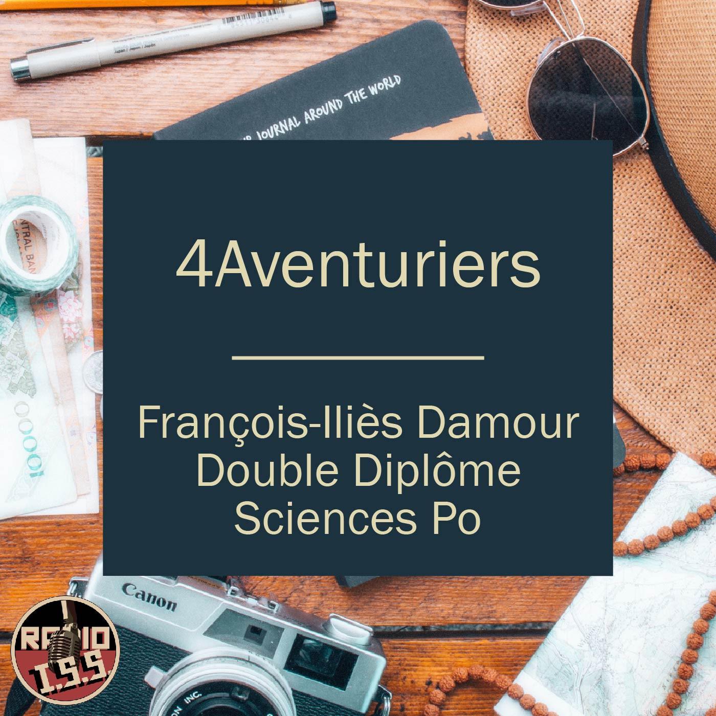 4Aventuriers #5 : François-Iliès - Double Diplôme Sciences Po