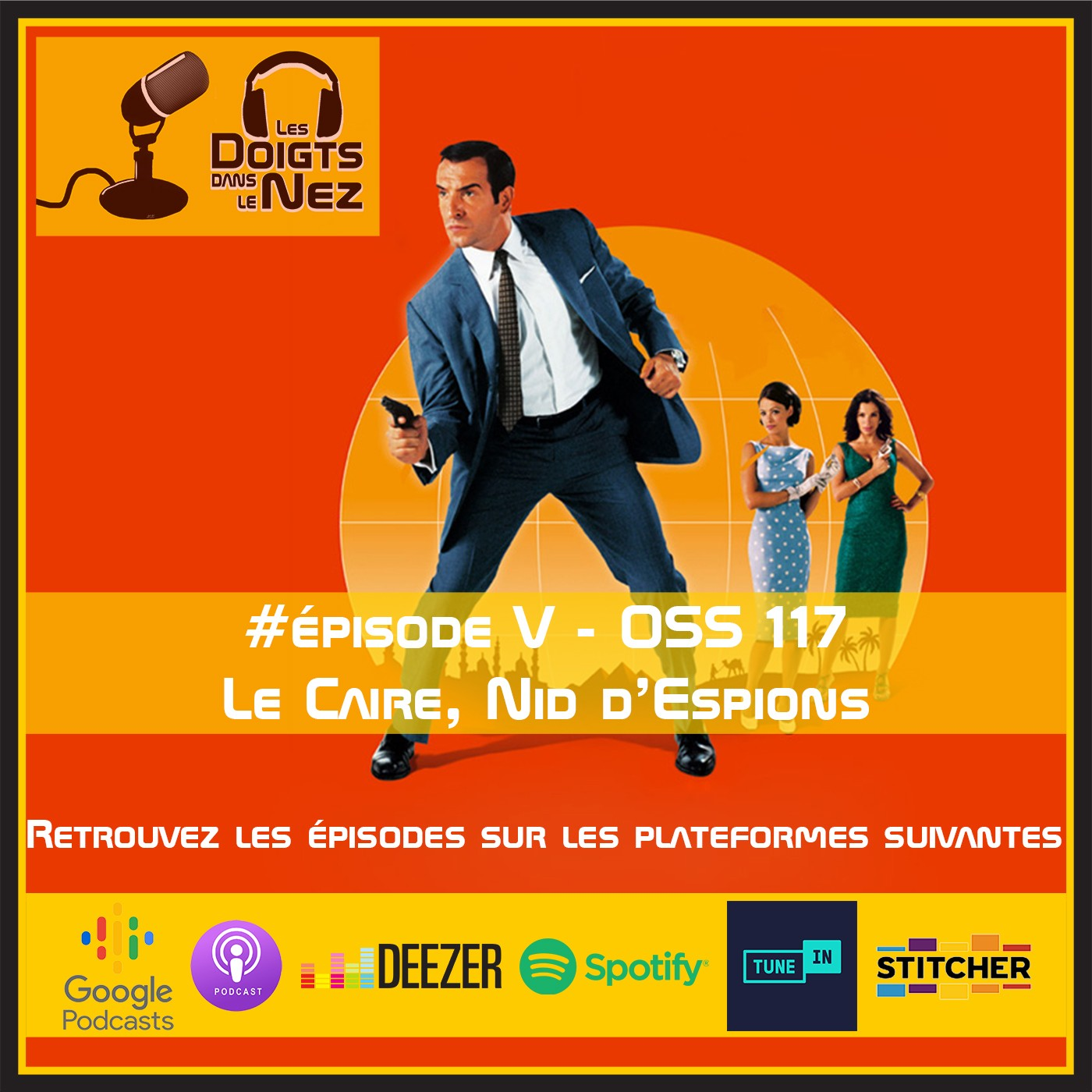 #Episode V - OSS 117 - Le Caire, nid d'espions