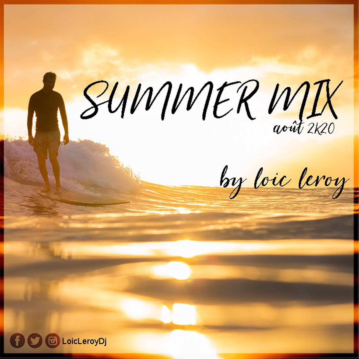 Loic Leroy - Summer Mix - Août 2k20