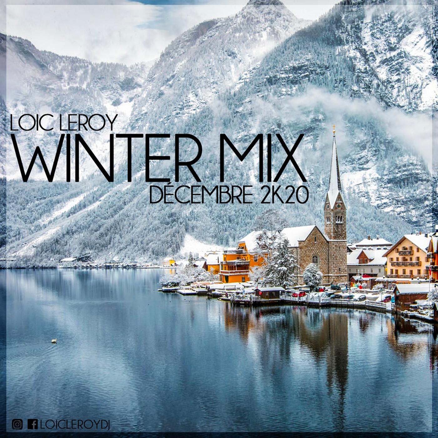 Loic Leroy - Winter Mix - Decembre 2K20