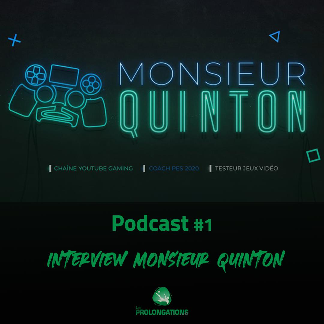 Entretien avec Monsieur Quinton #1