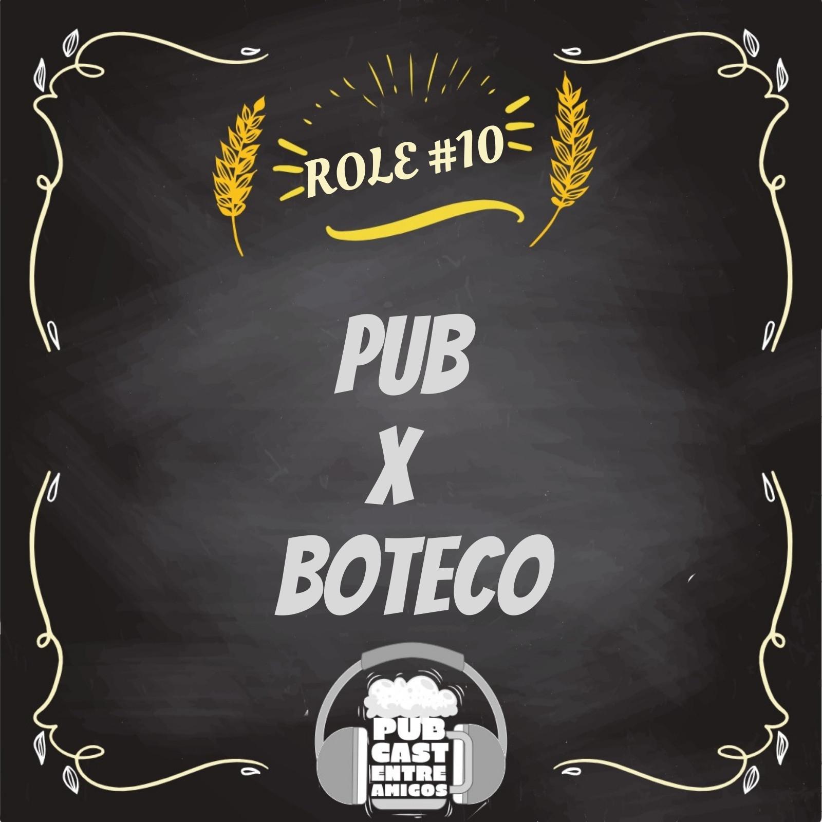 PubCast Rolê#10 - Pub vs Bar