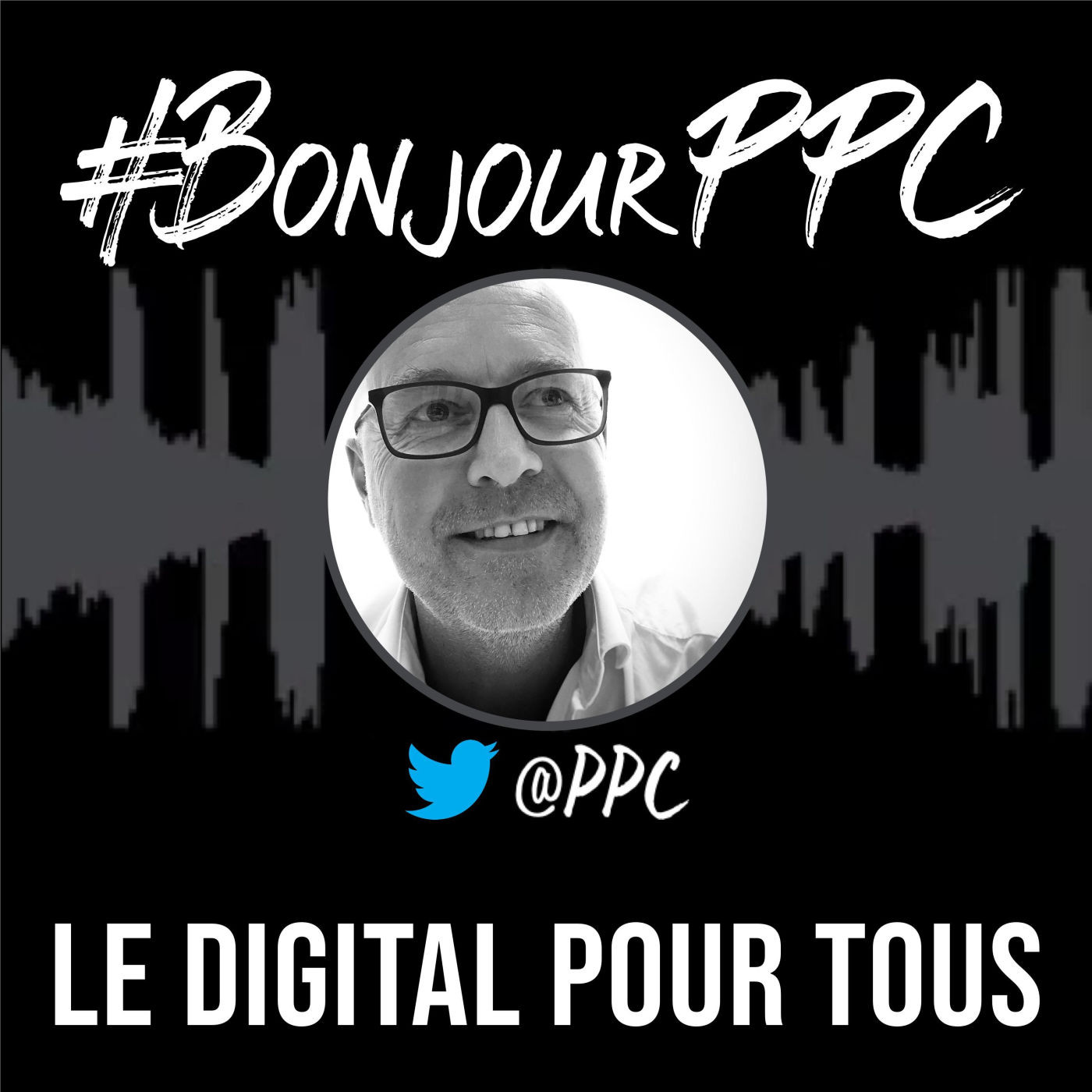 #BonjourPPC : le digital pour tous
