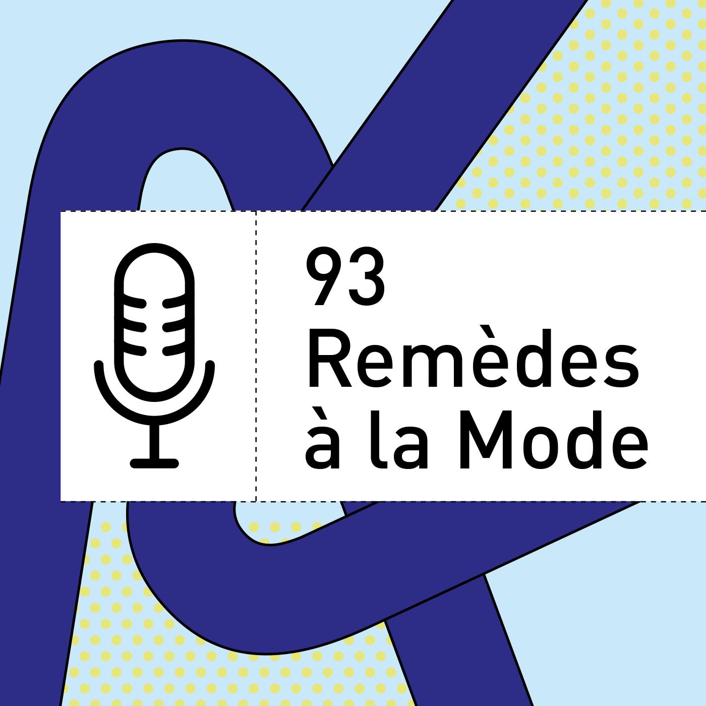 93 REMÈDES A LA MODE