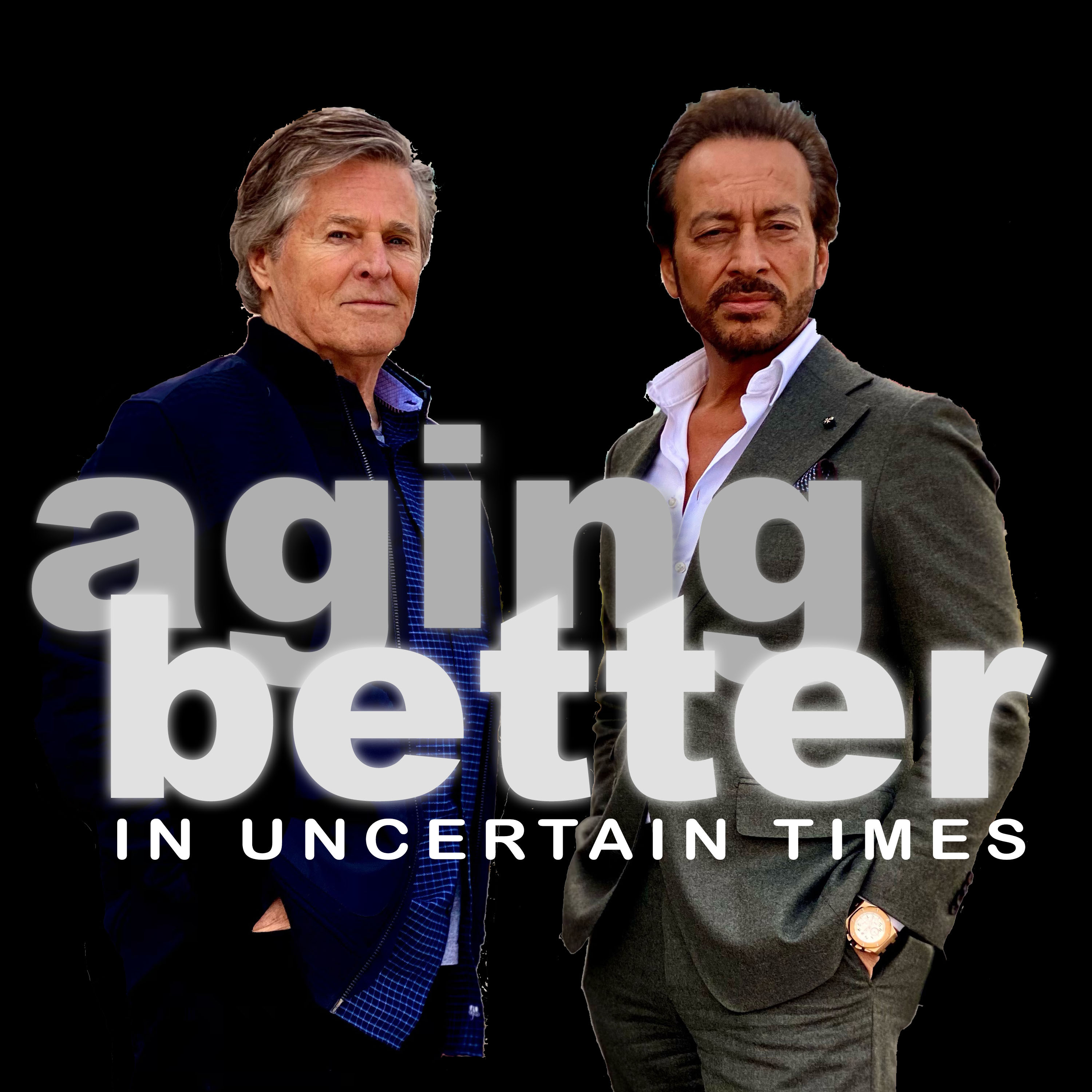Aging Better in Uncertain Times