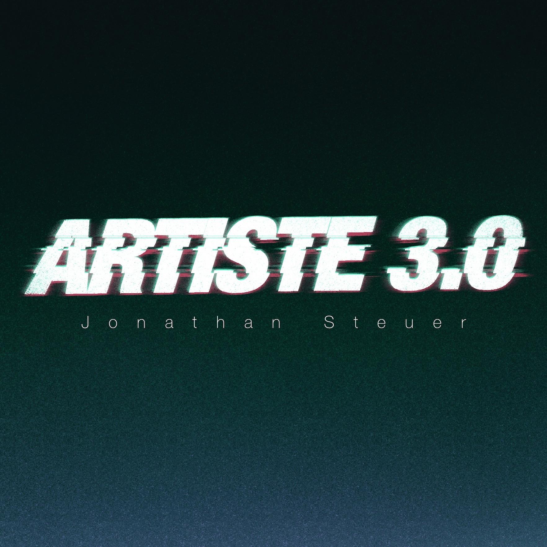 Artiste 3.0