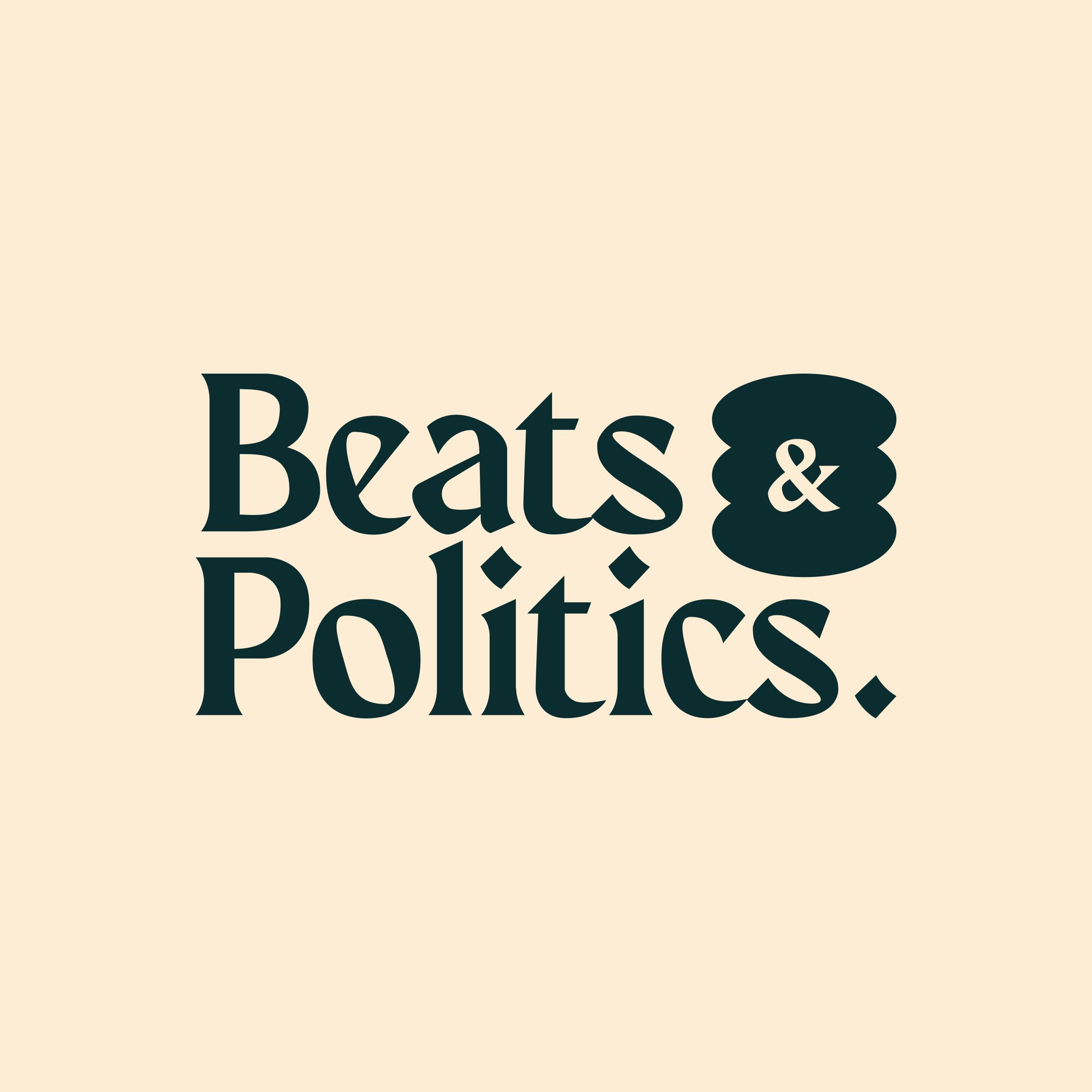 BEATS & POLITICS